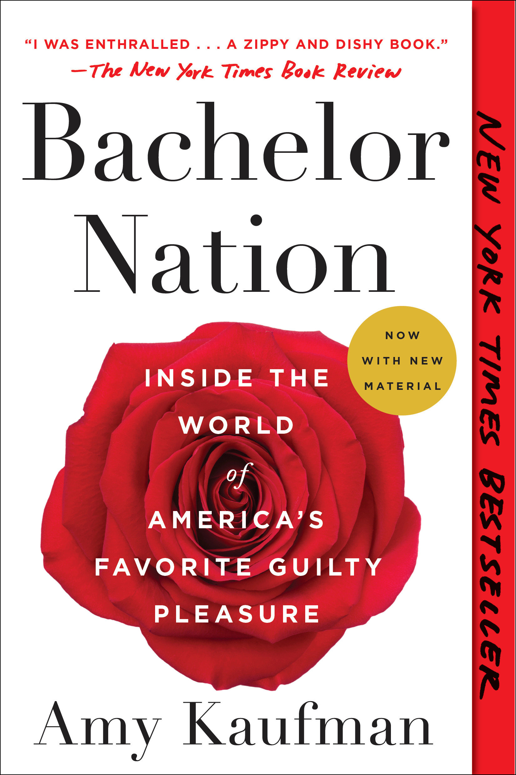 Bachelor Nation Inside the World of America's Favorite Guilty Pleasure