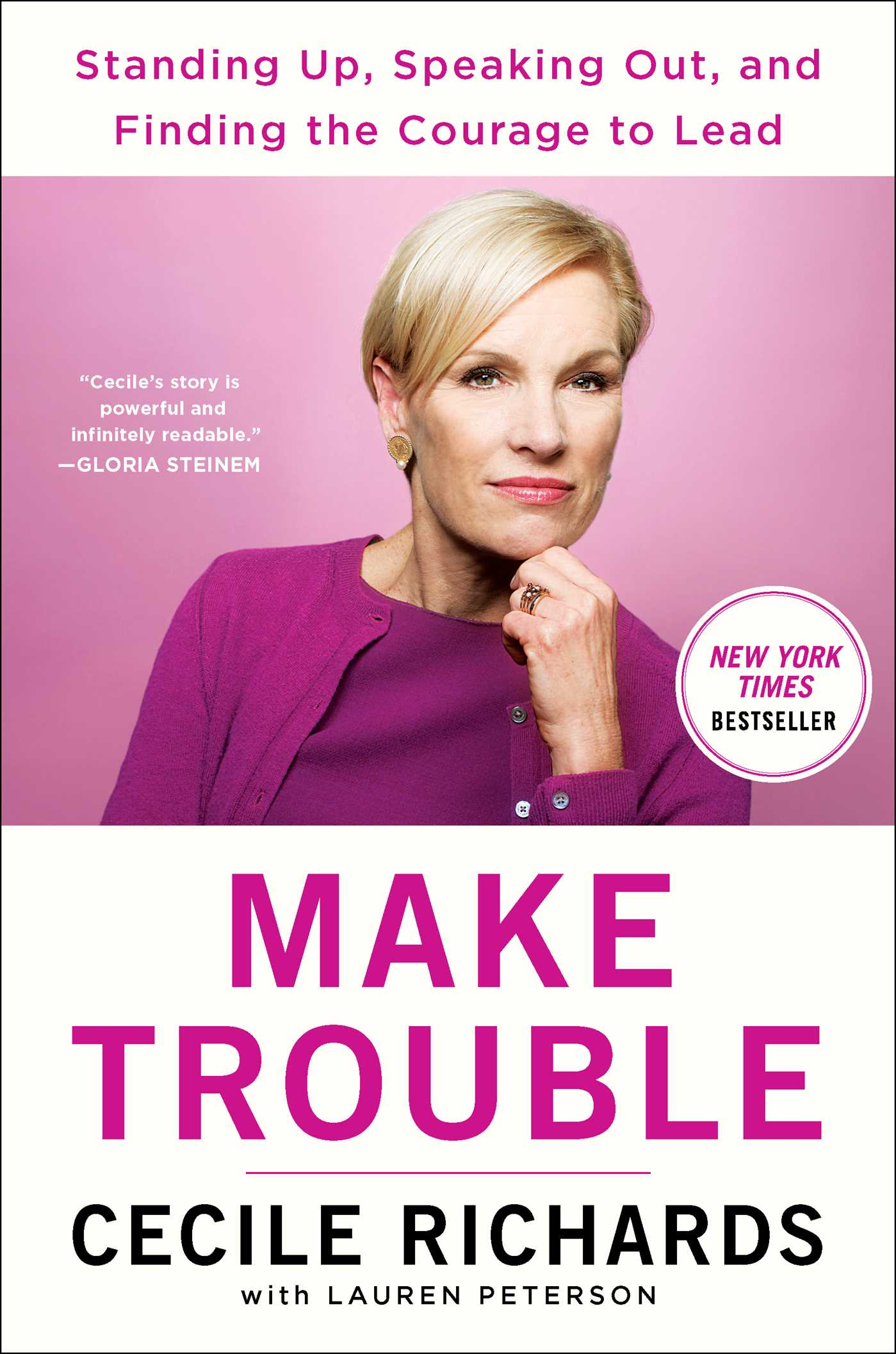 Make Trouble [EBOOK] Standing Up, Speaking Out, and Finding the Courage to Lead--My Life Story