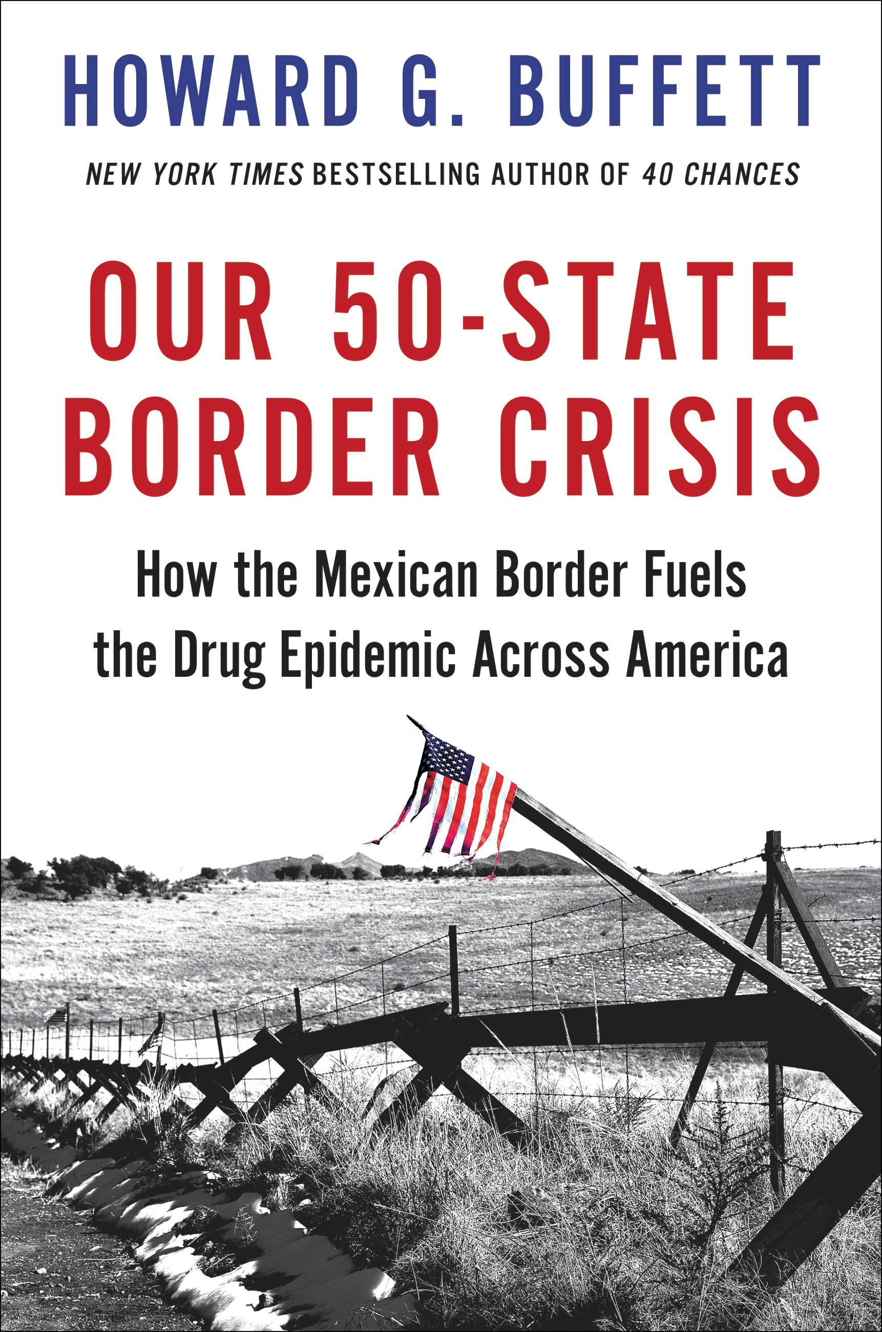 Our 50-State Border Crisis [EBOOK]: How the Mexican Border Fuels the Drug Epidemic Across America