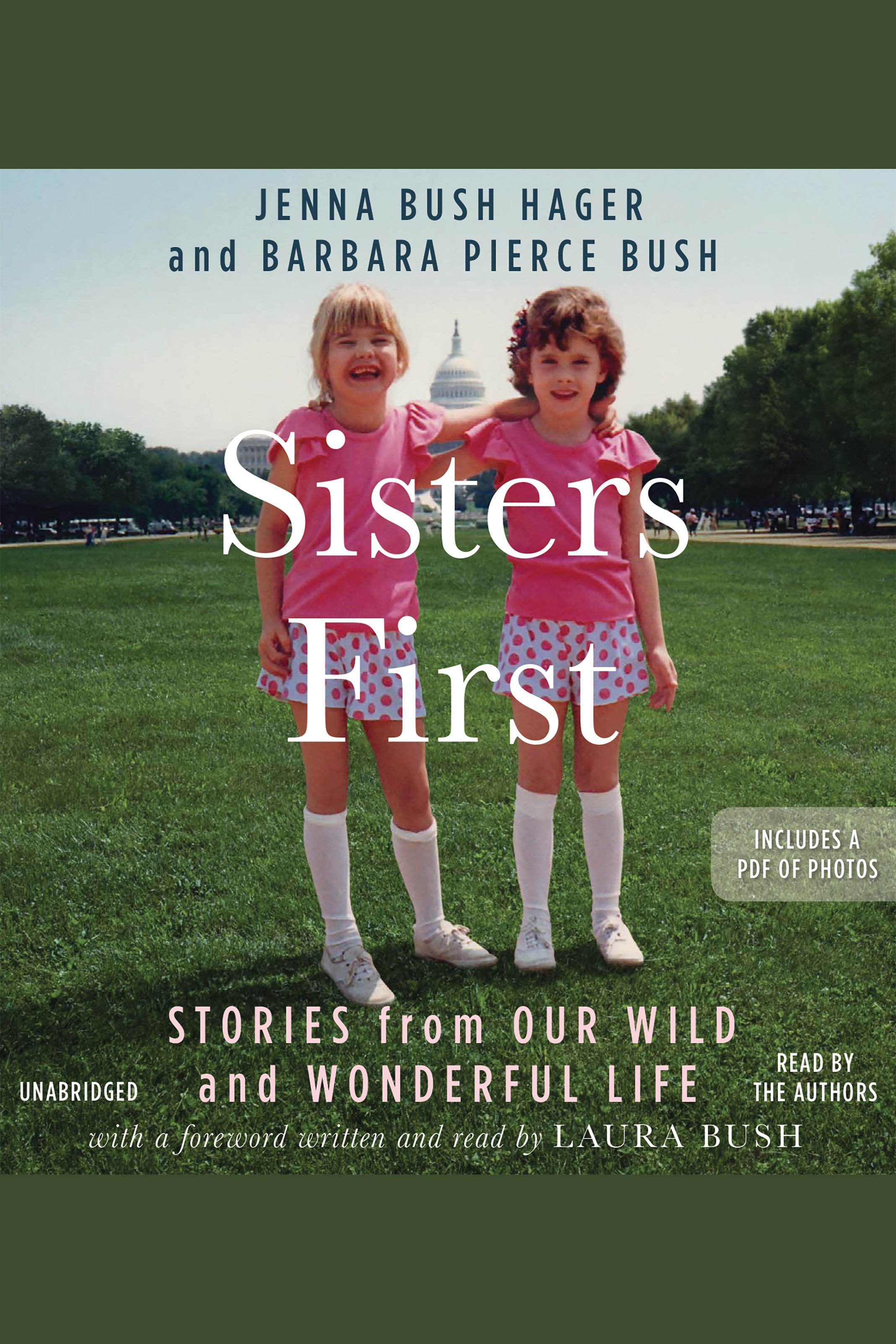 Sisters First [EAUDIOBOOK] Stories from Our Wild and Wonderful Life