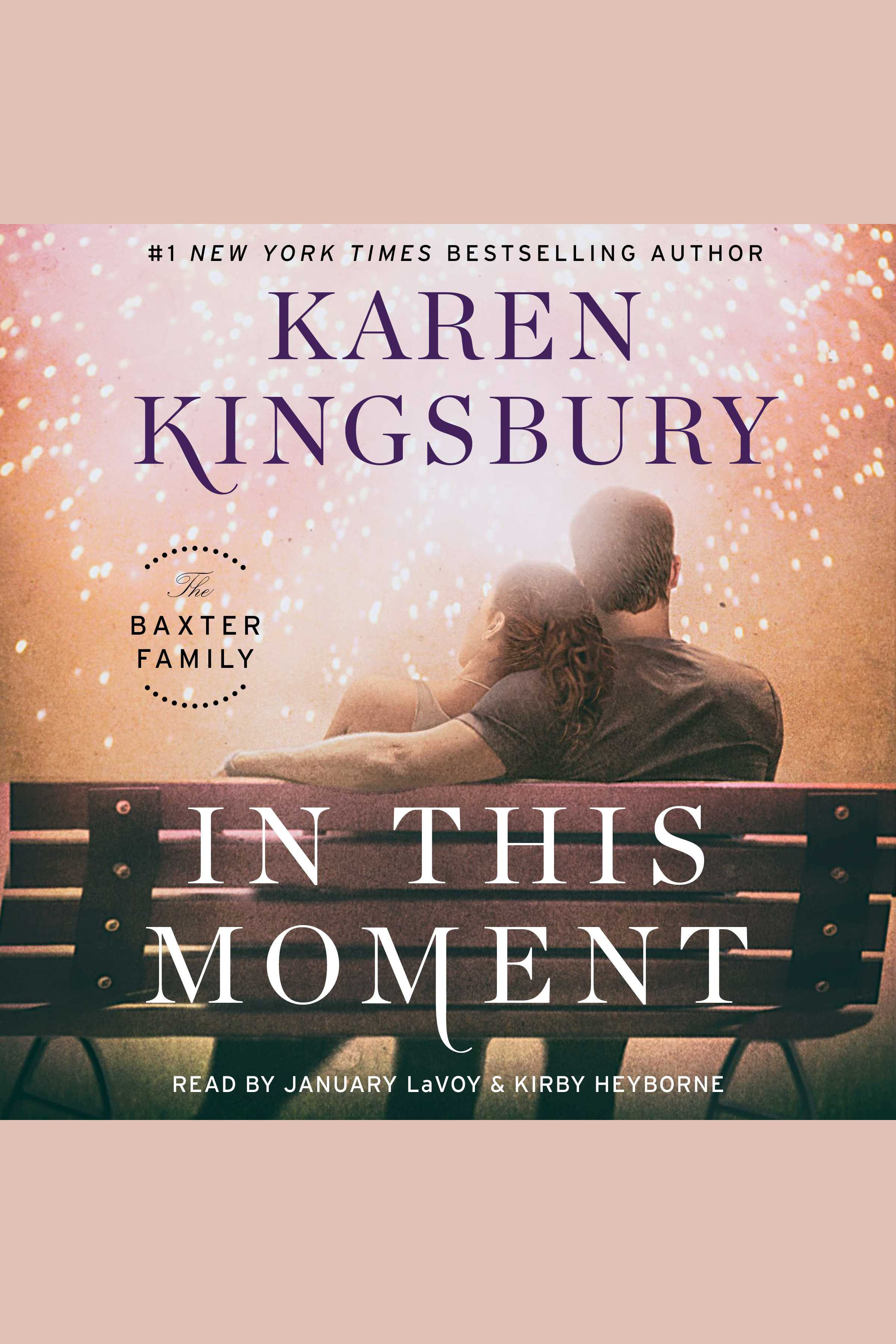 In This Moment [EAUDIOBOOK] A Novel