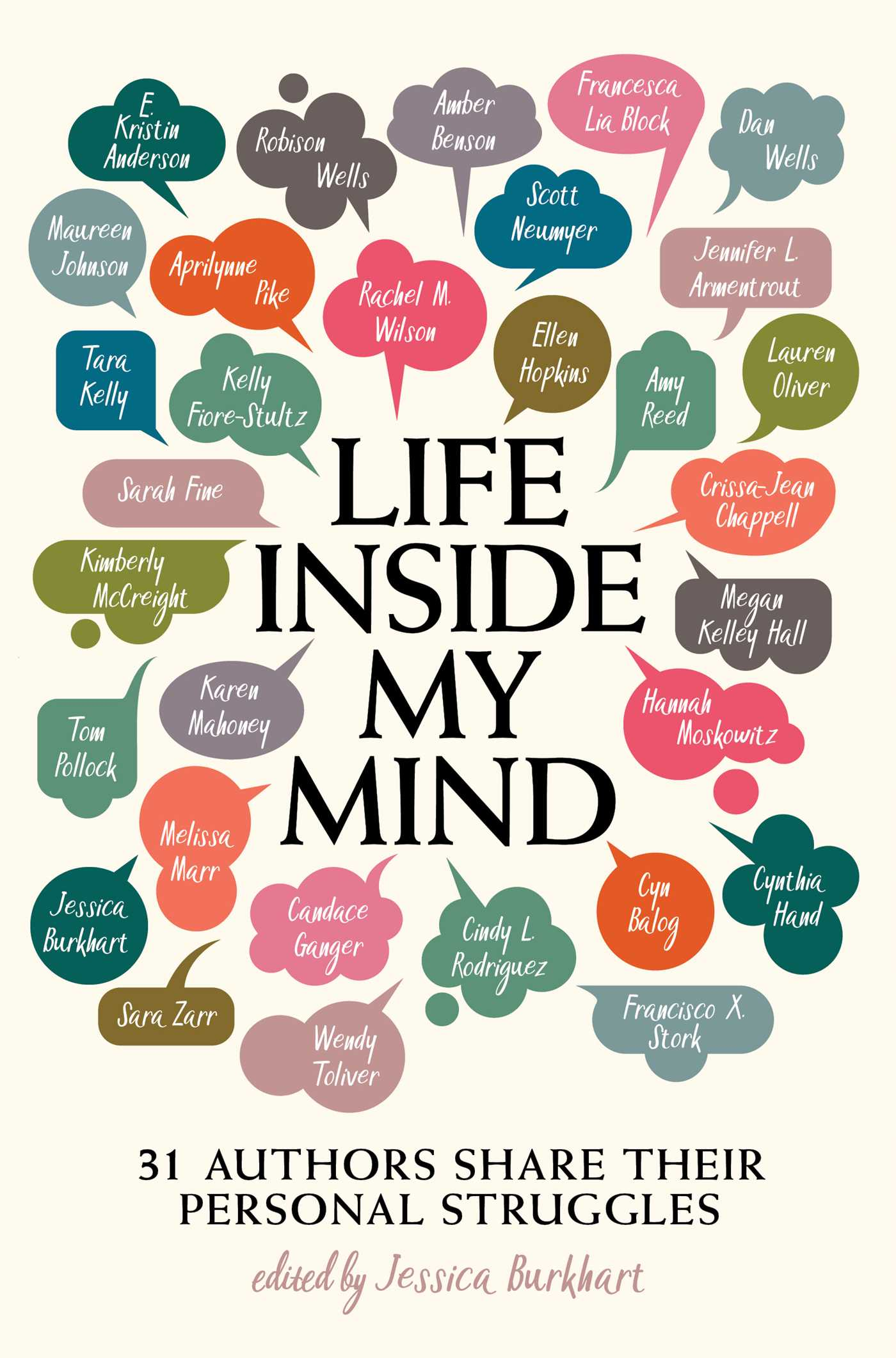 Life Inside My Mind 31 Authors Share Their Personal Struggles