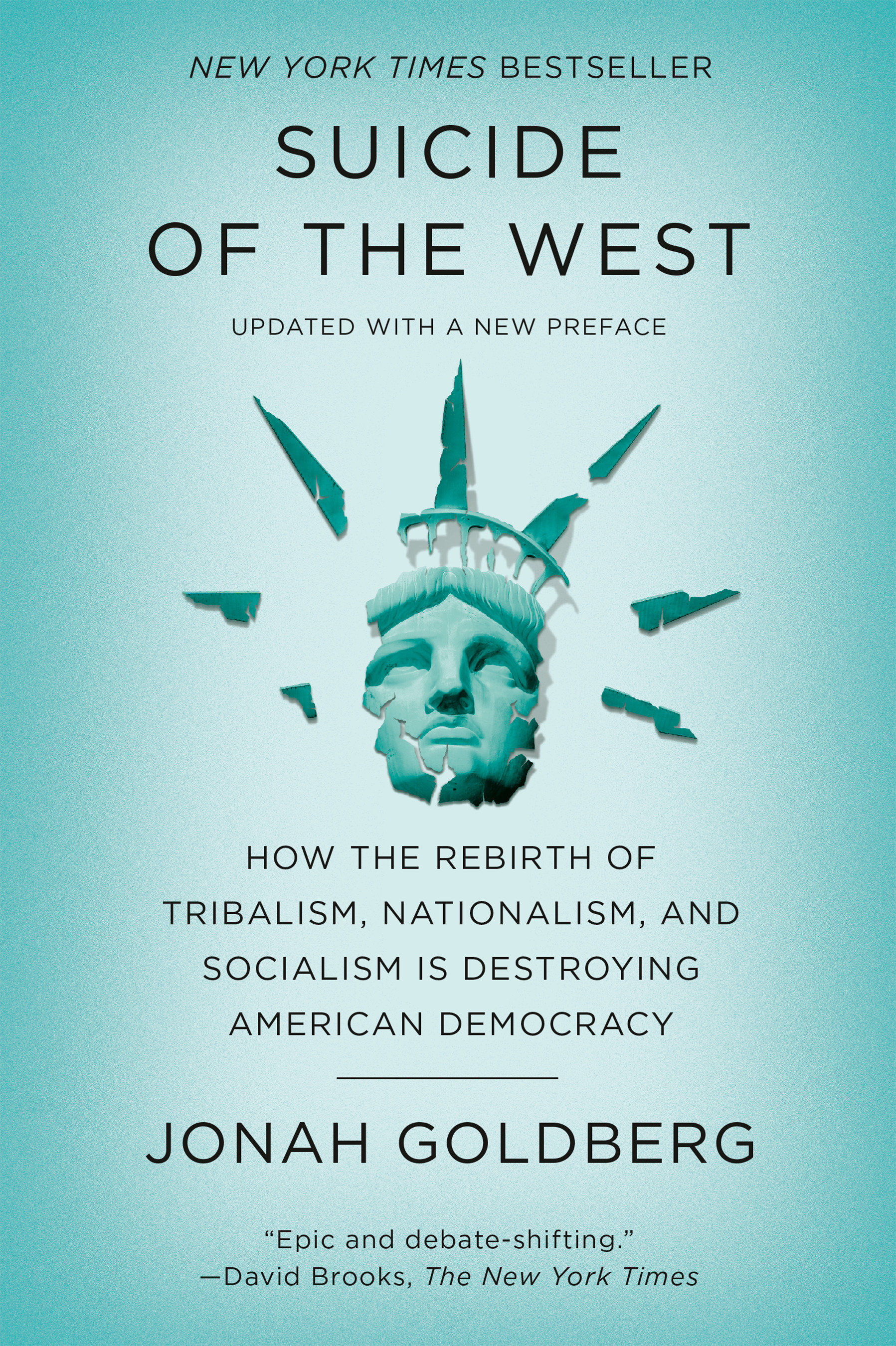 Suicide of the west : How the Rebirth of Tribalism, Populism, Nationalism, and Identity Politics is Destroying American Democracy