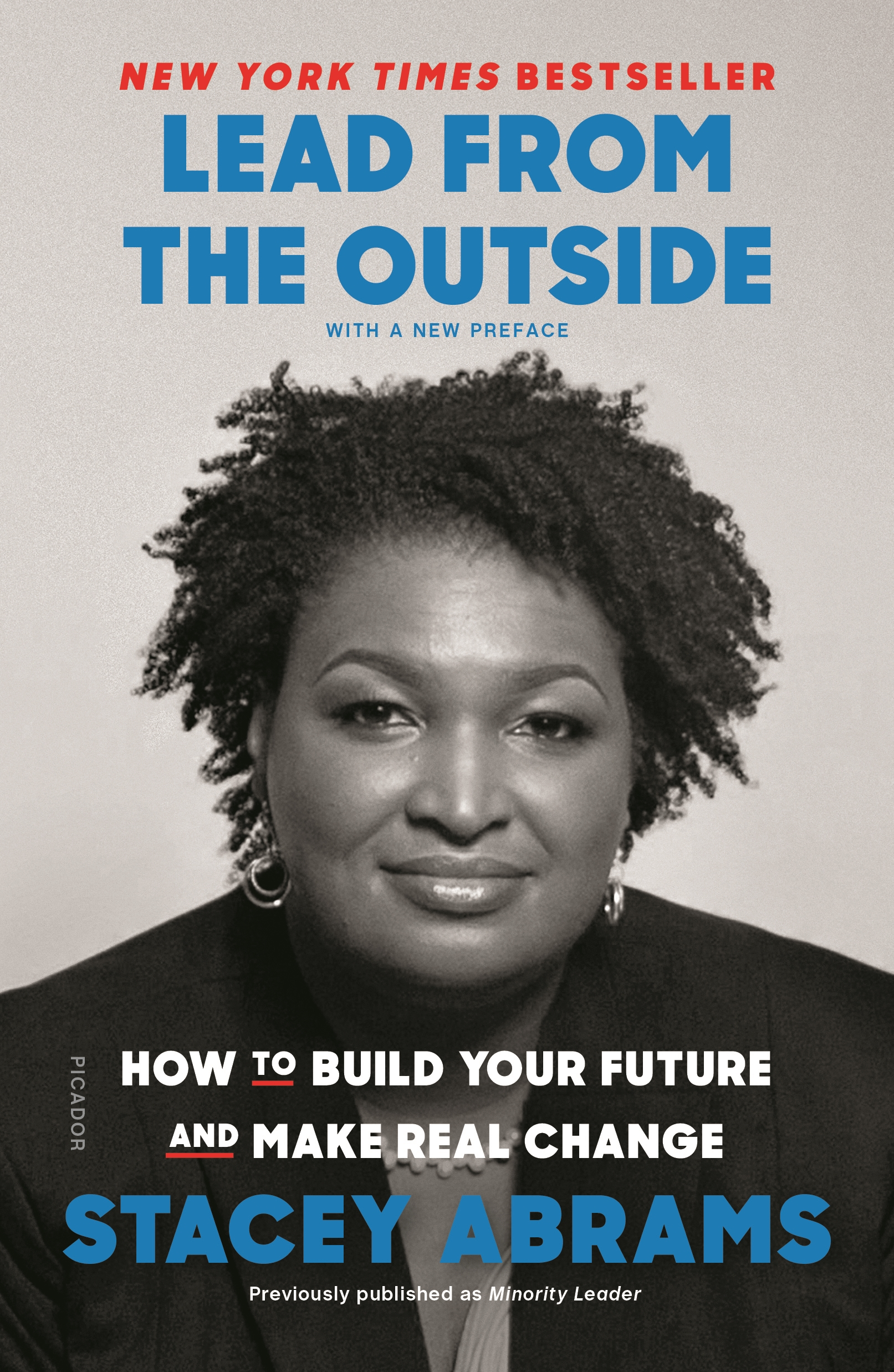 Lead from the Outside How to Build Your Future and Make Real Change