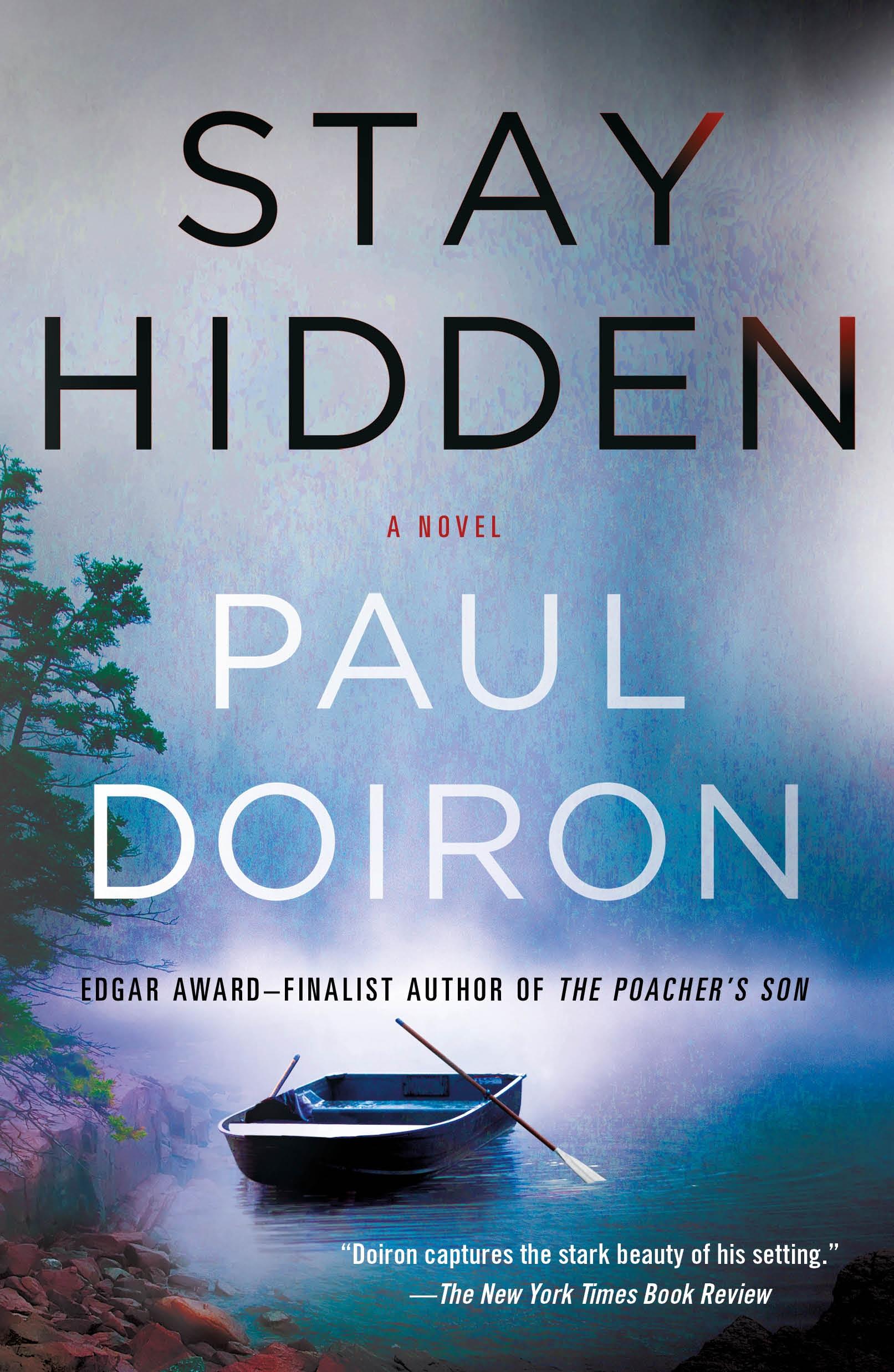 Stay Hidden A Novel