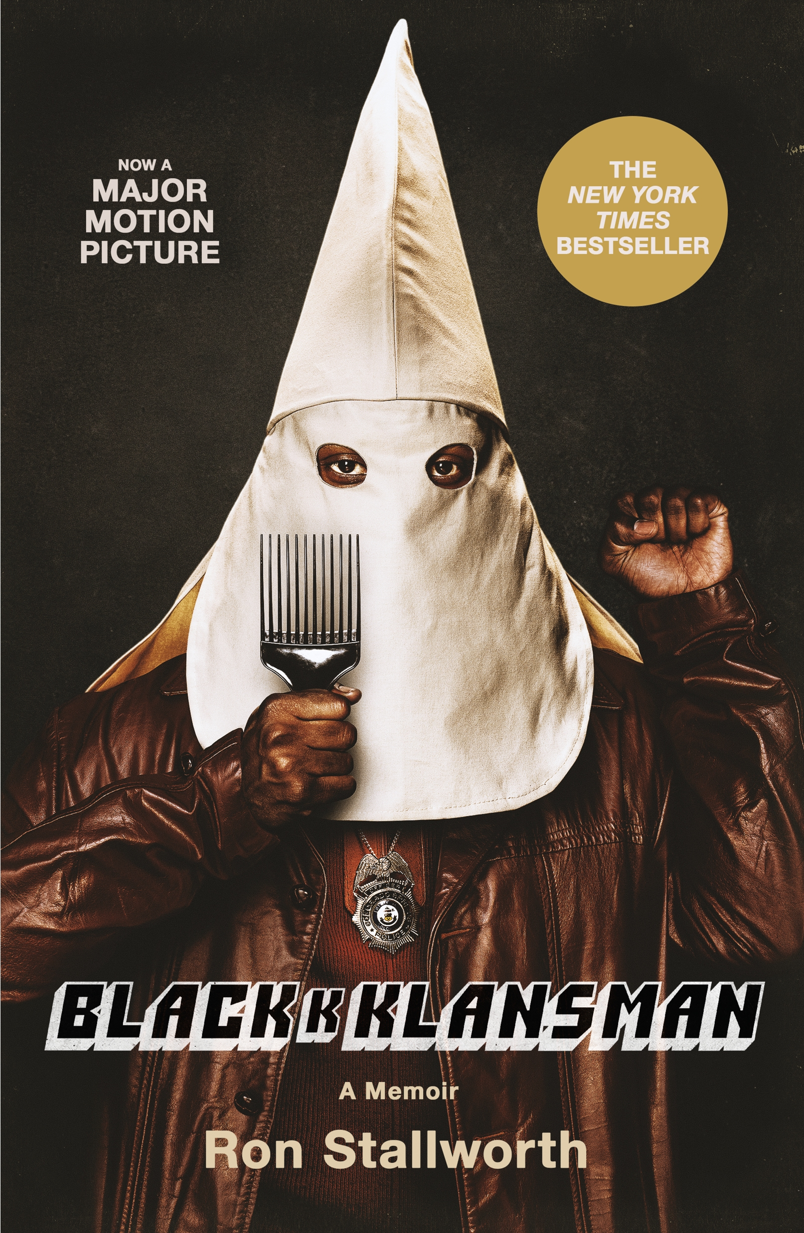 Black Klansman Race, Hate, and the Undercover Investigation of a Lifetime