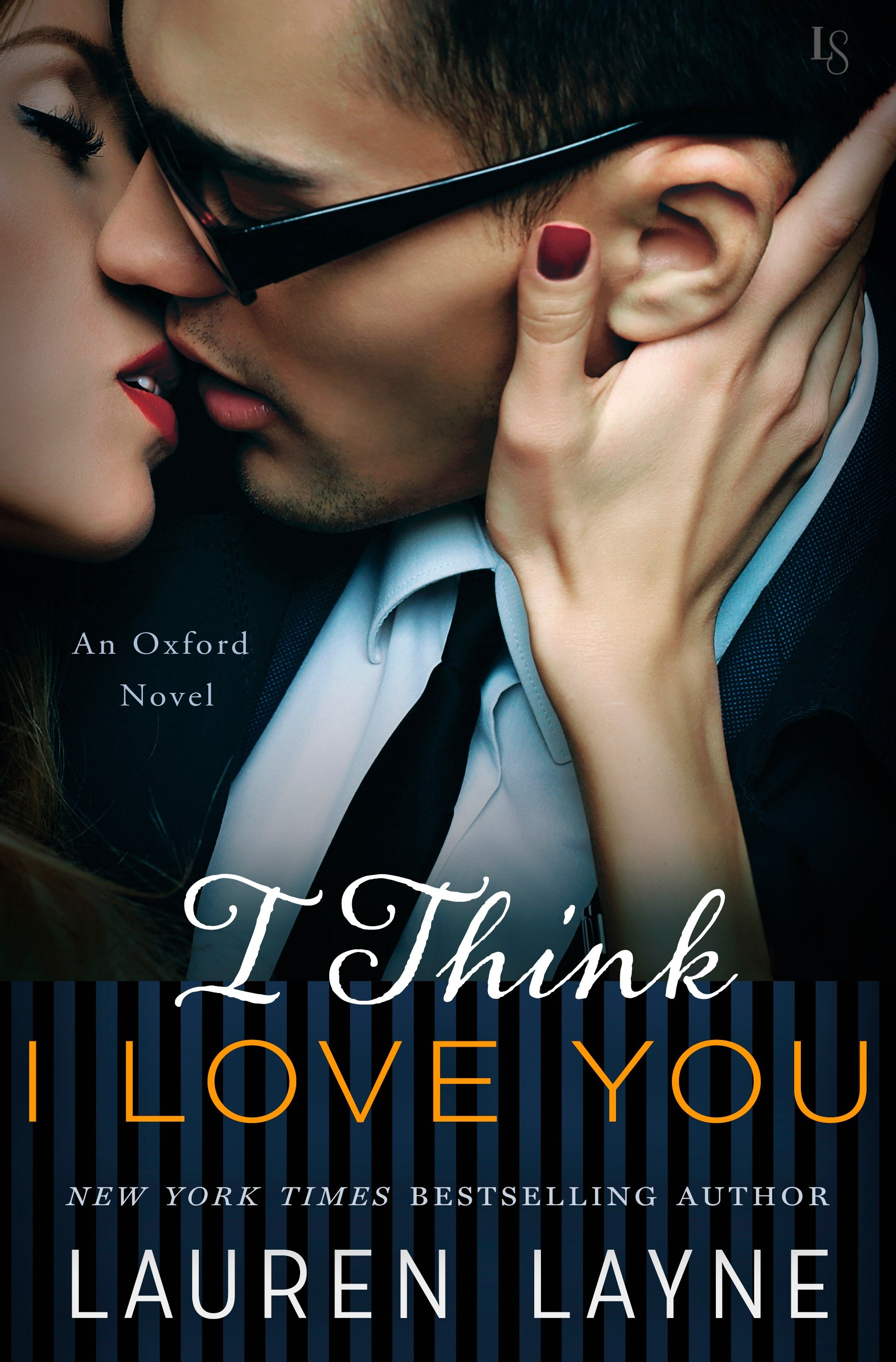 I Think I Love You An Oxford Novel