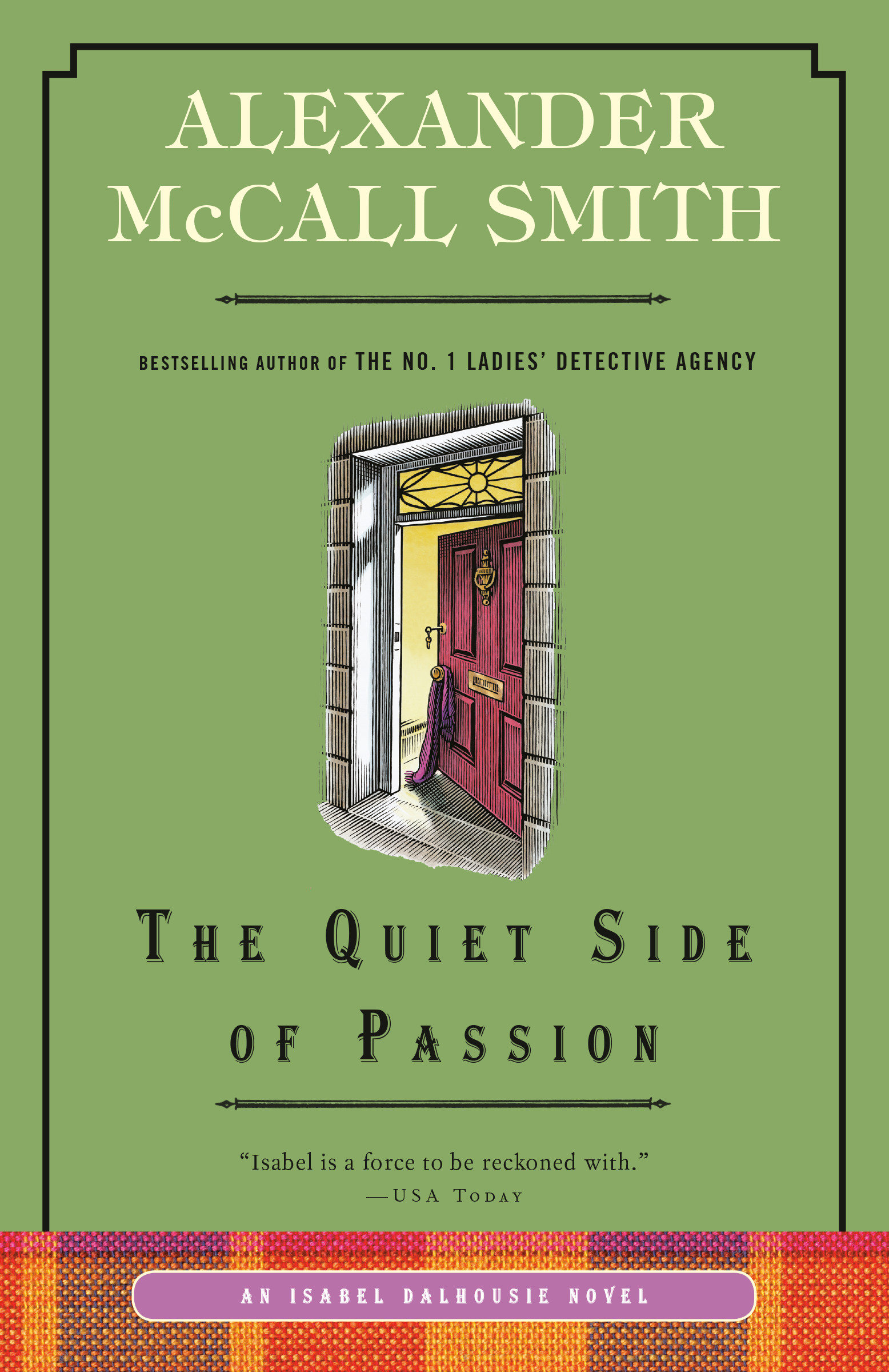 The Quiet Side of Passion An Isabel Dalhousie Novel (12)