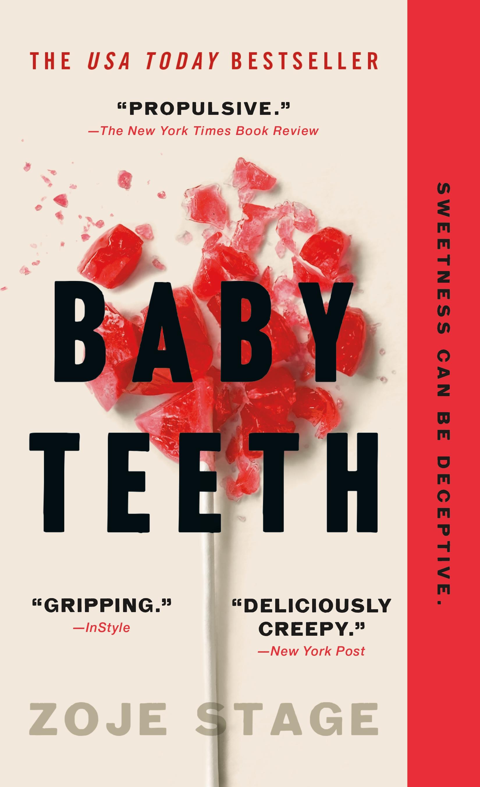 Baby Teeth A Novel
