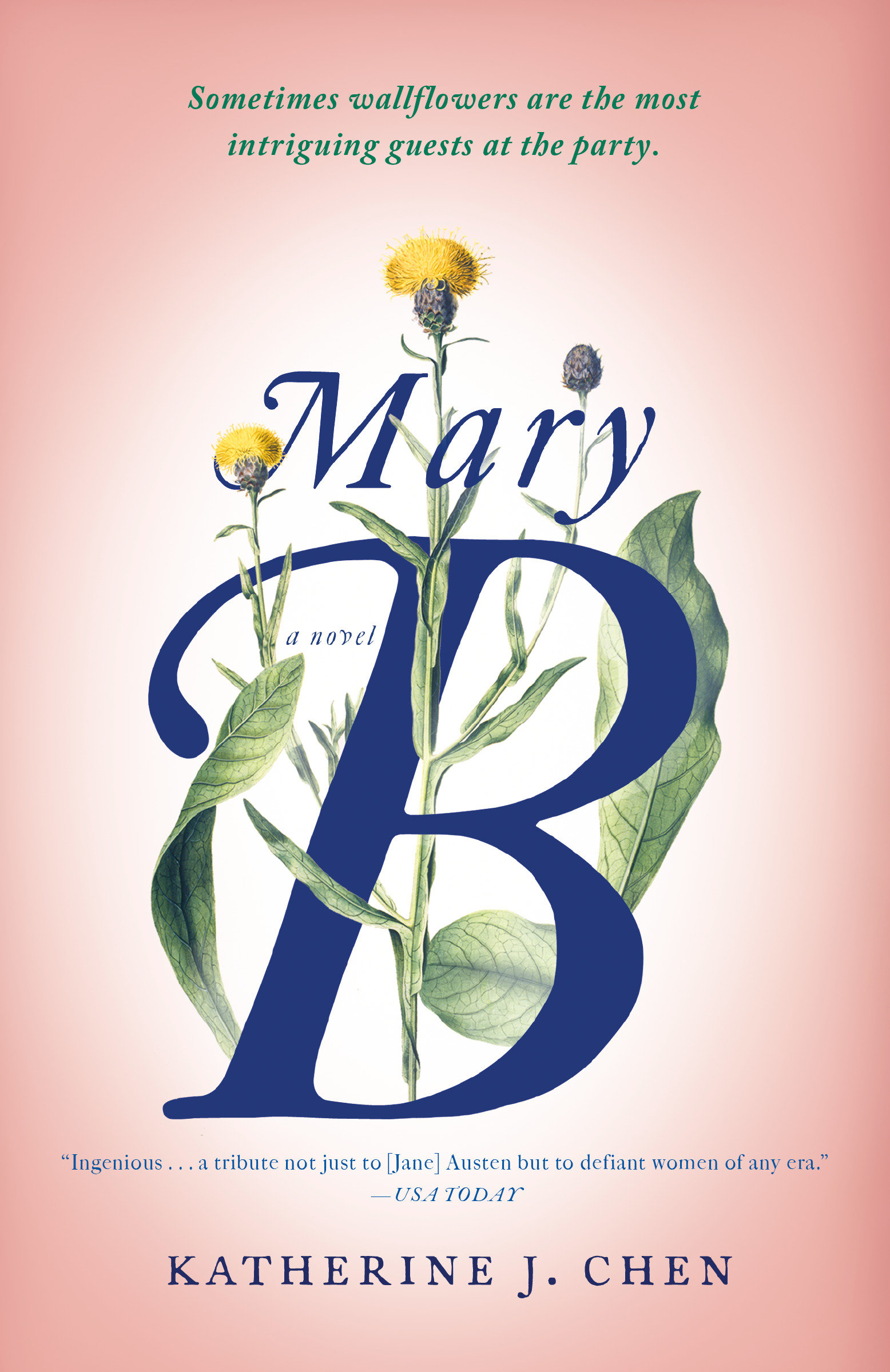 Mary B: A Novel An Untold Story of Pride and Prejudice