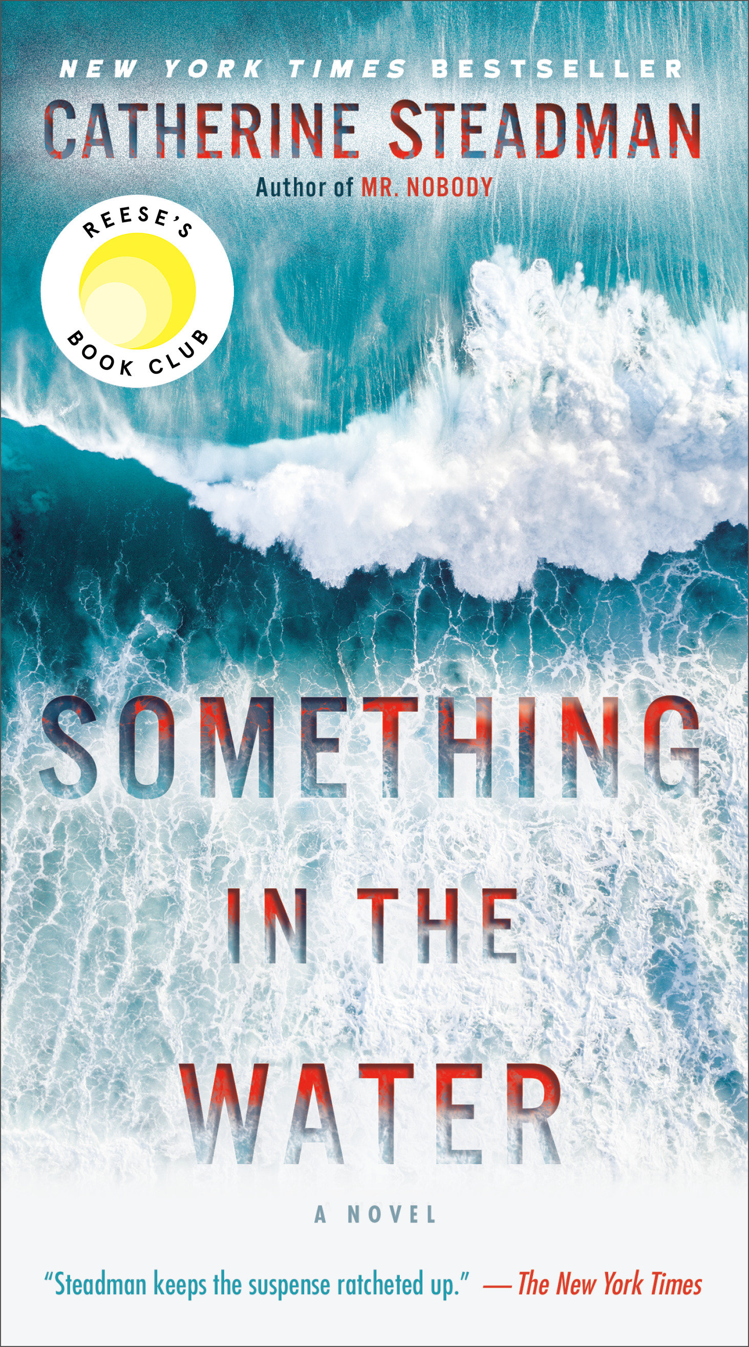 Something in the Water [electronic resource] : A Novel