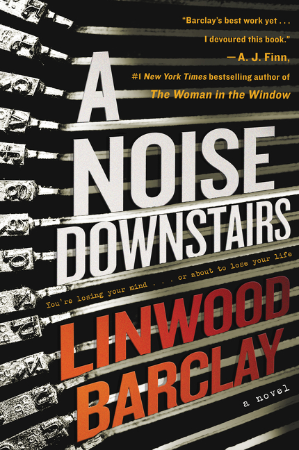 A Noise Downstairs A Novel