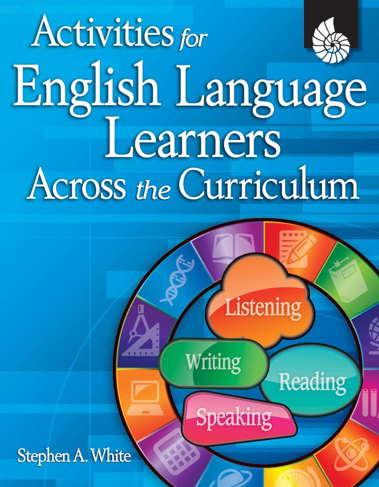 Activities for English Language Learners Across the Curriculum [electronic resource]