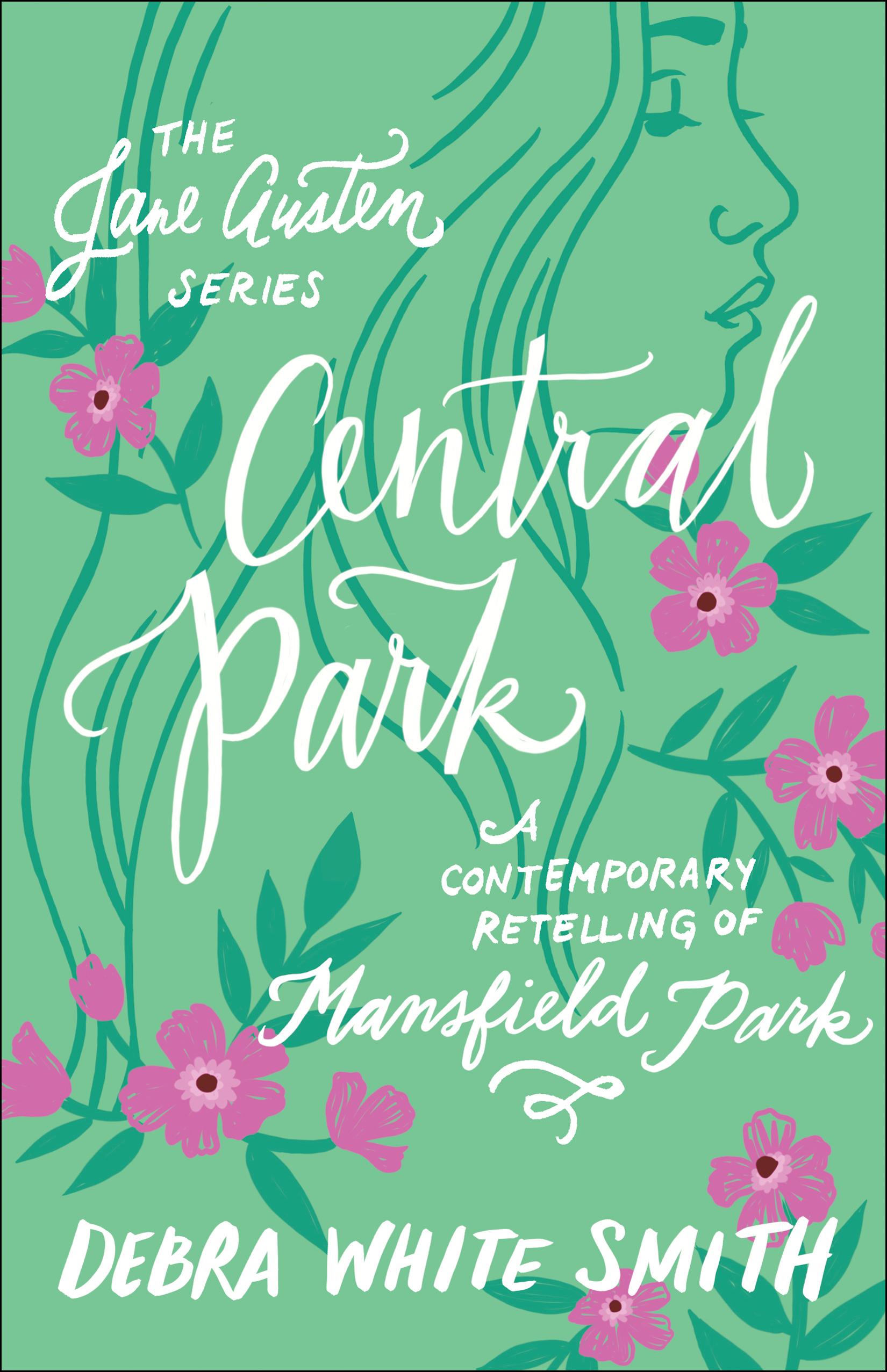 Central Park (The Jane Austen Series) A Contemporary Retelling of Mansfield Park