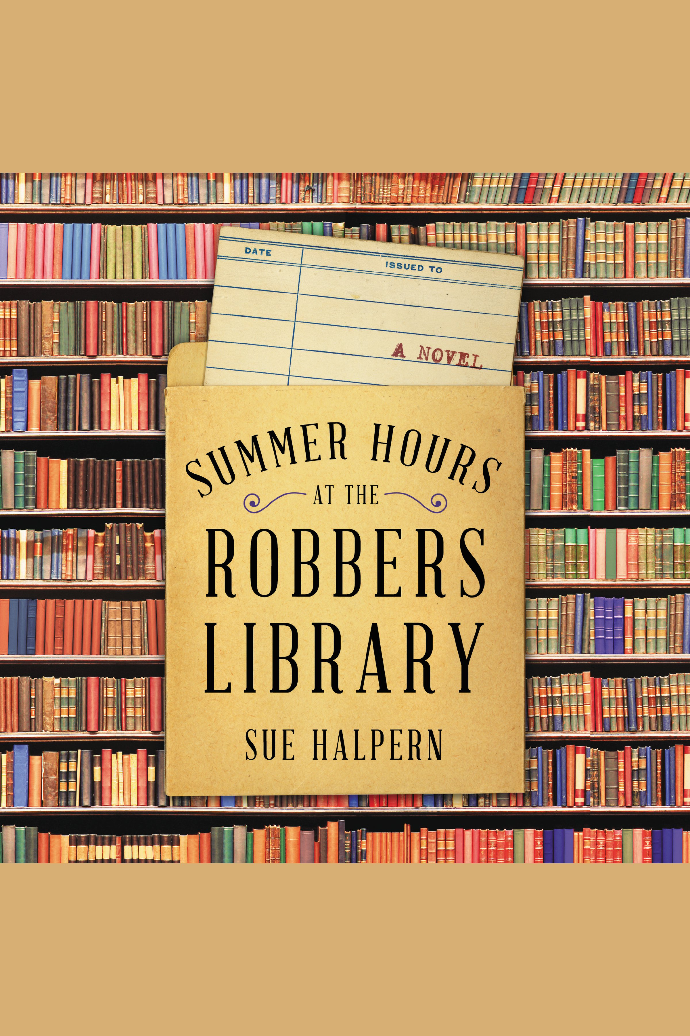 Summer Hours at the Robbers Library A Novel