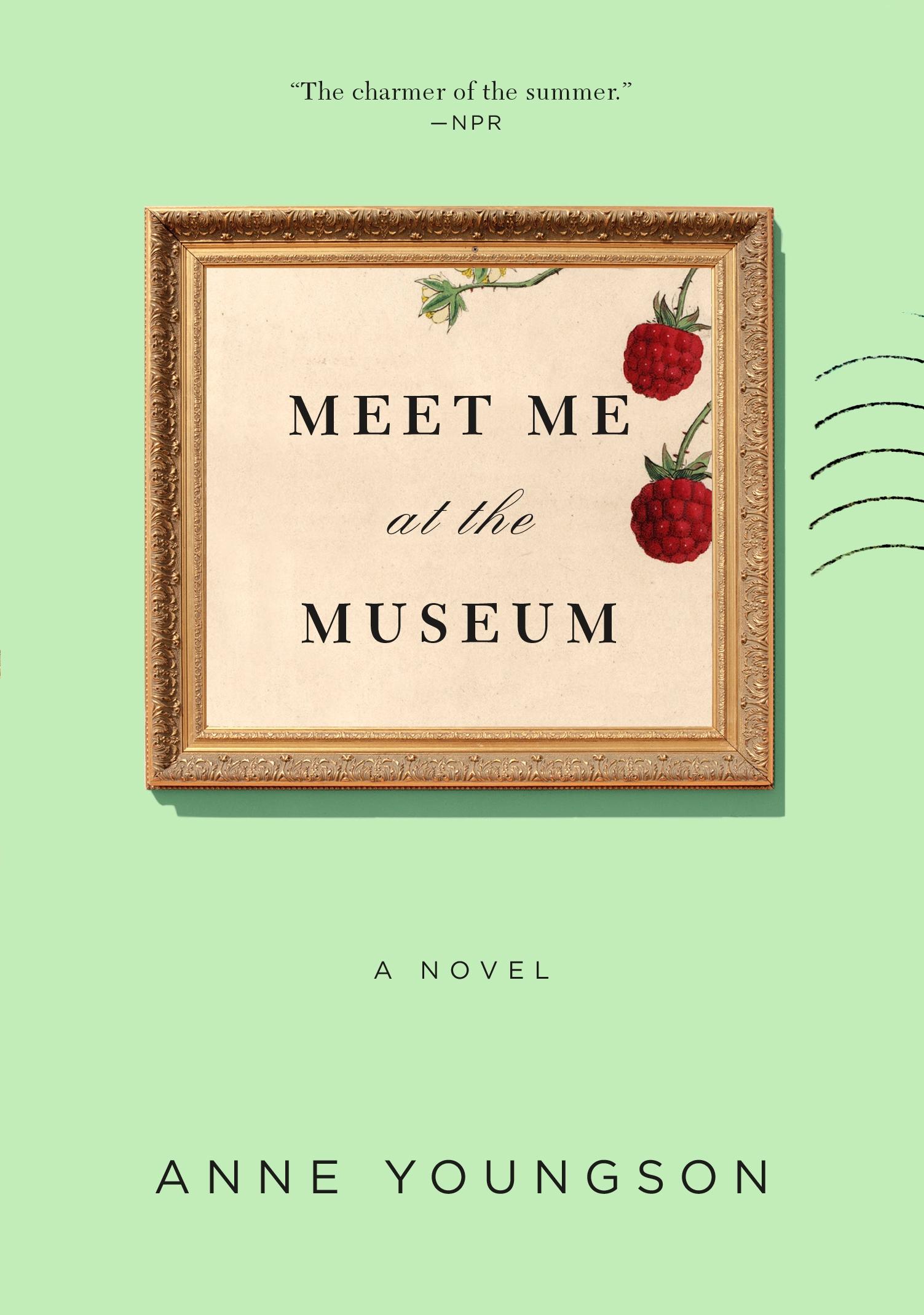 Meet Me at the Museum A Novel