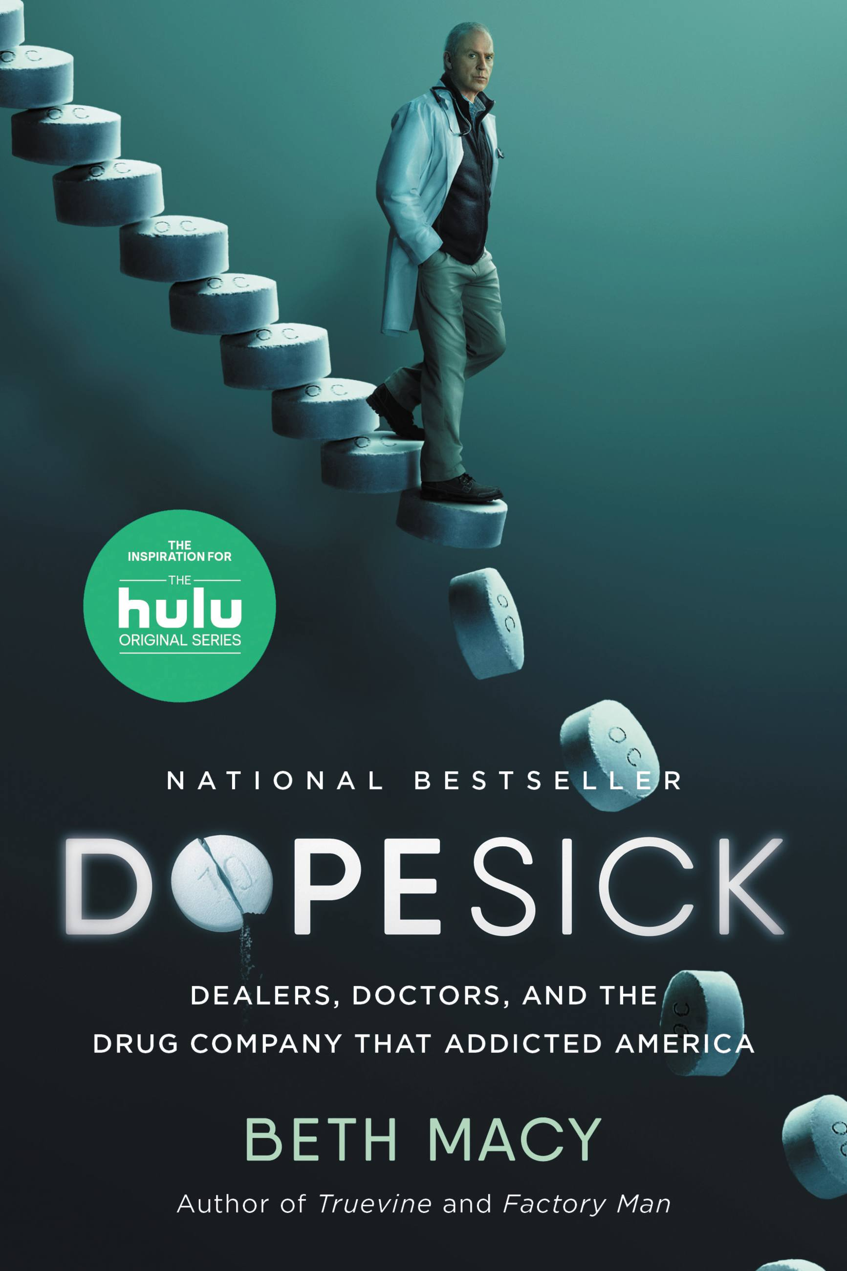 Dopesick Dealers, Doctors, and the Drug Company that Addicted America