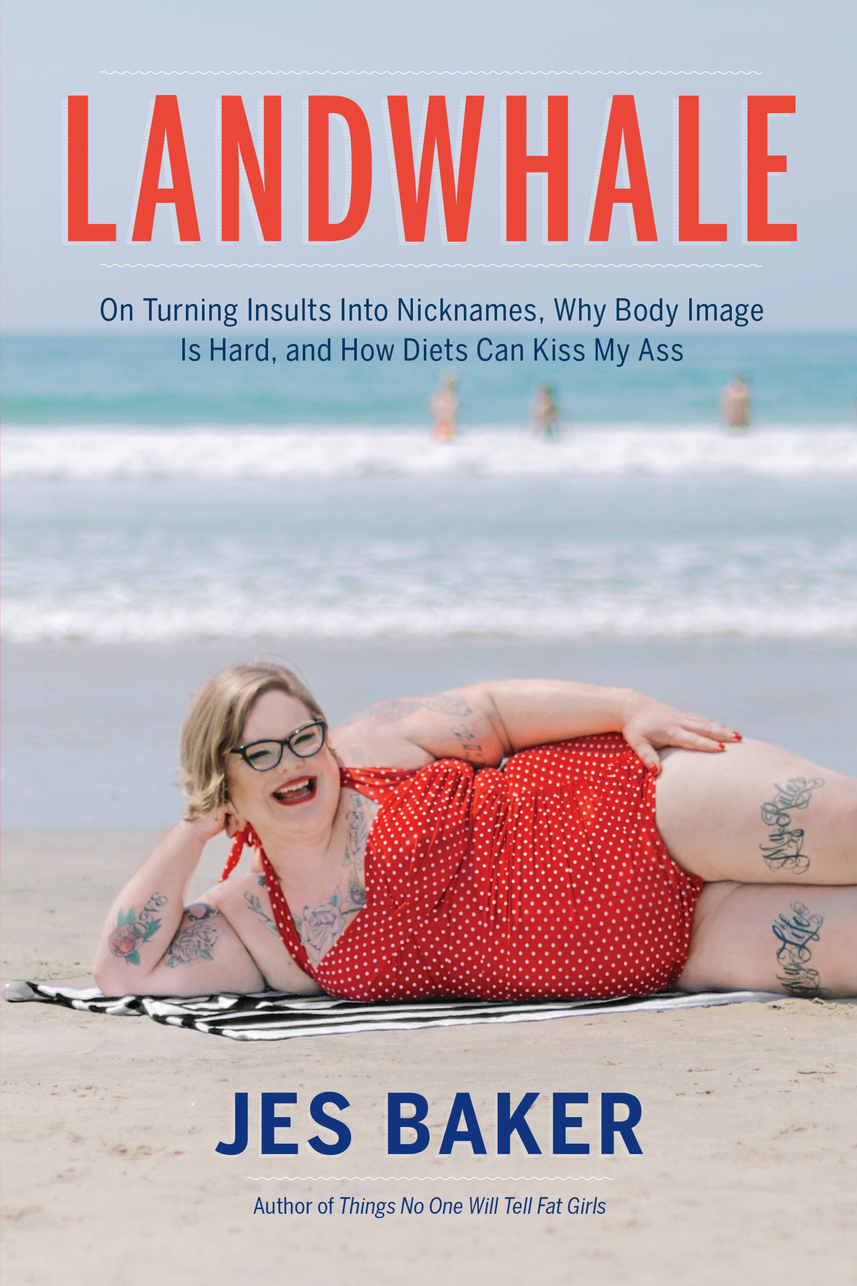 Landwhale On Turning Insults Into Nicknames, Why Body Image Is Hard, and How Diets Can Kiss My Ass