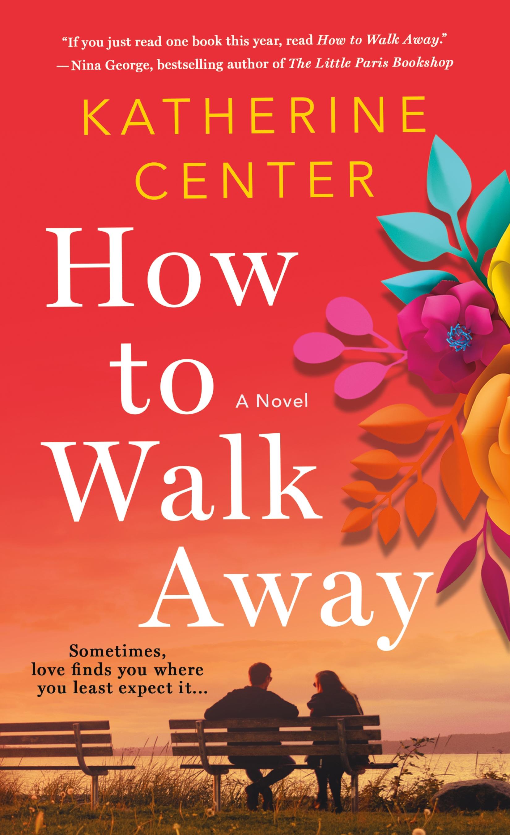 How to Walk Away A Novel