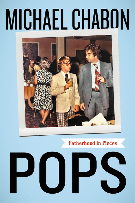 Pops Fatherhood in Pieces