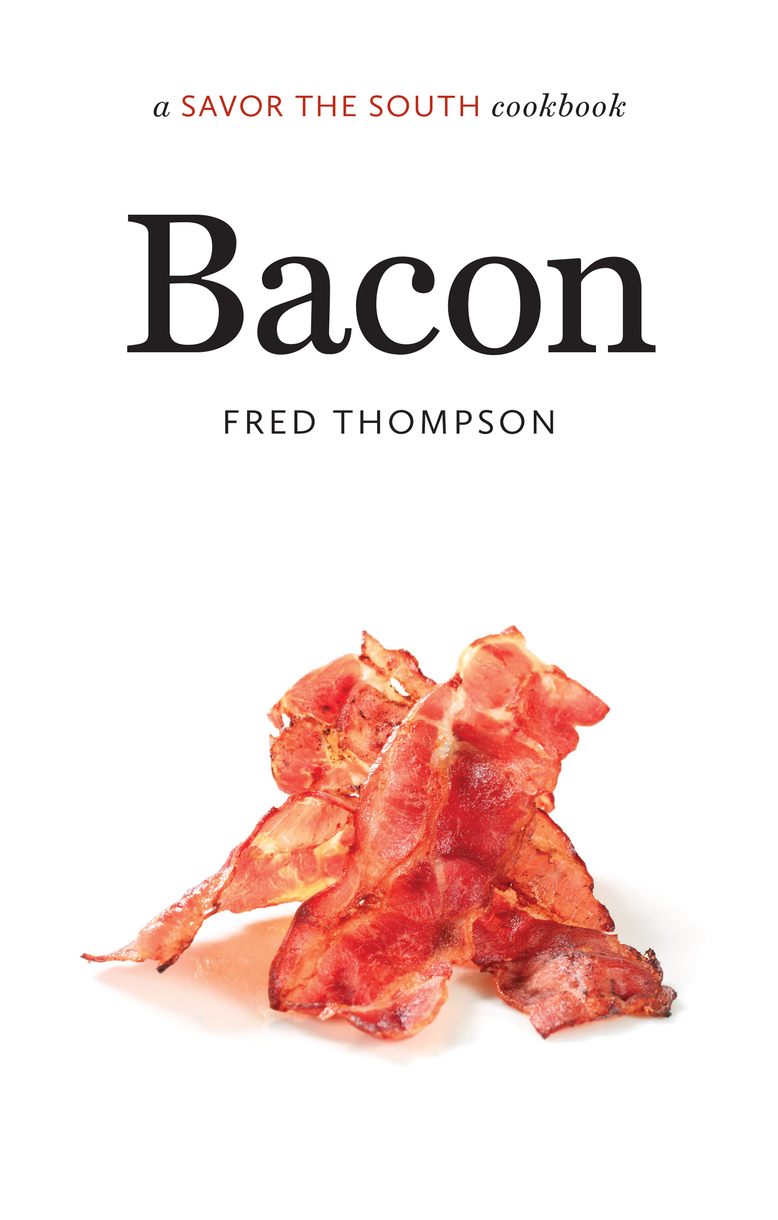 Bacon a Savor the South® cookbook