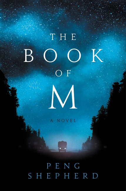 The Book of M A Novel