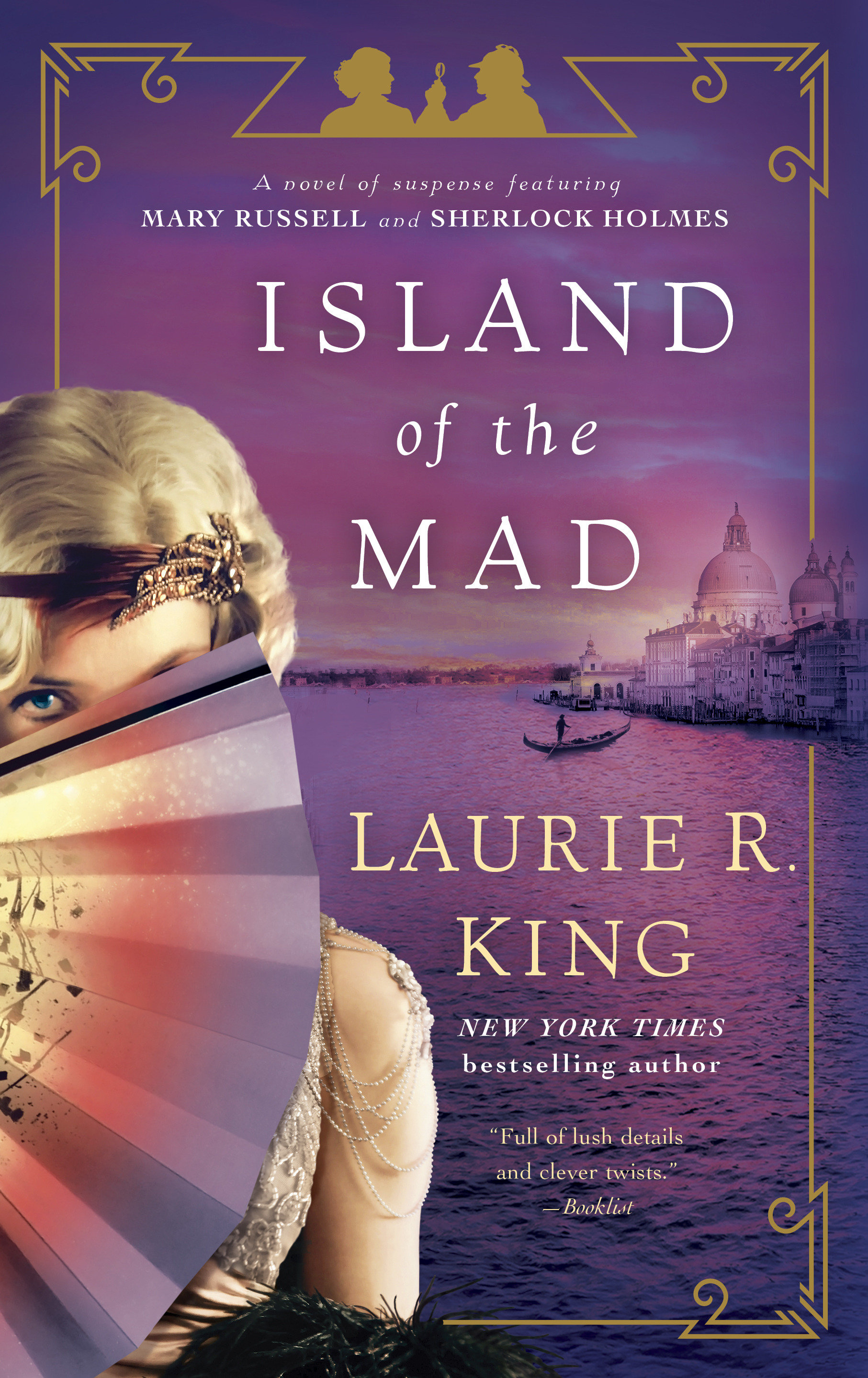 Island of the Mad A novel of suspense featuring Mary Russell and Sherlock Holmes