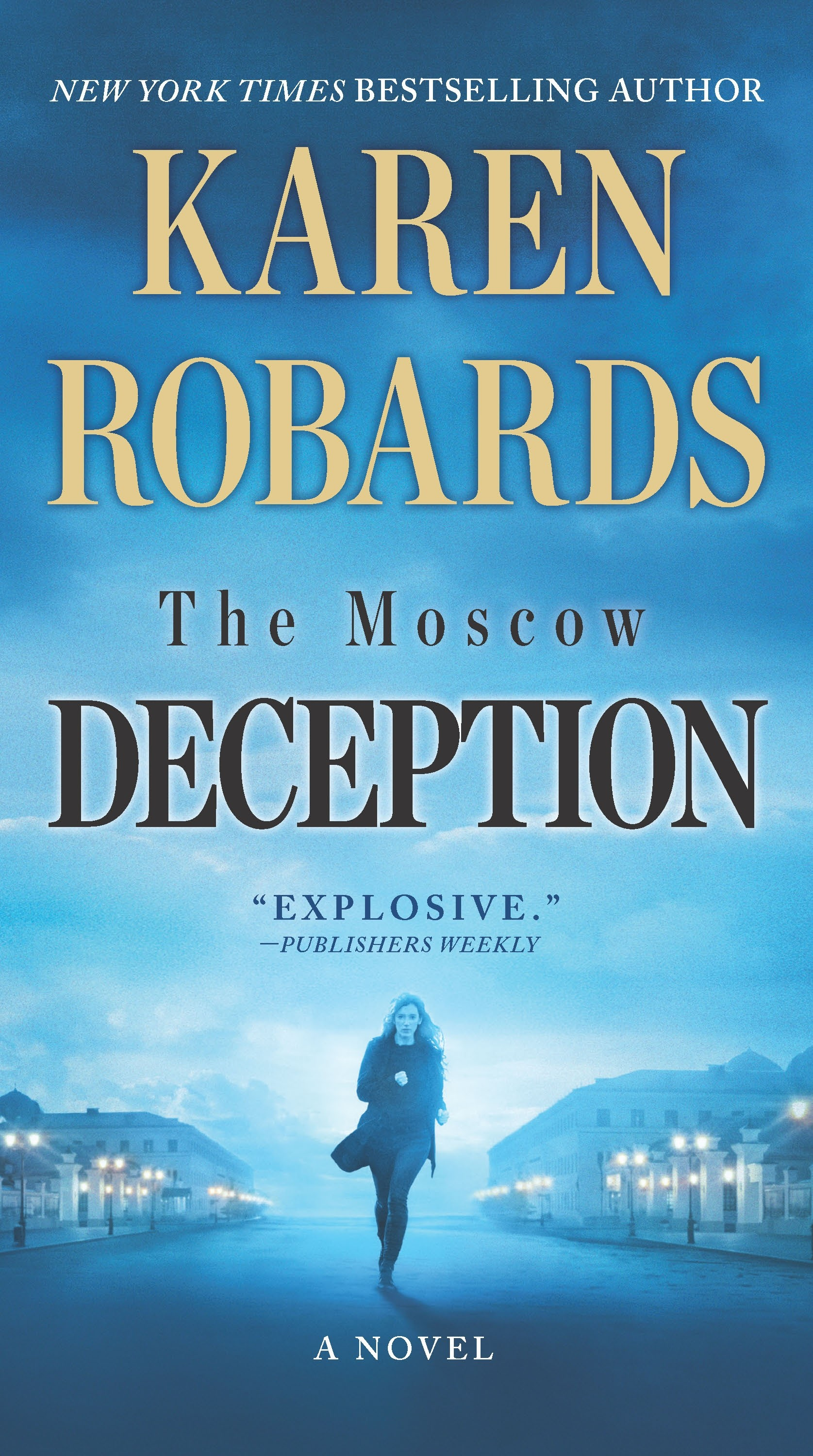 The moscow deception : An International Spy Thriller