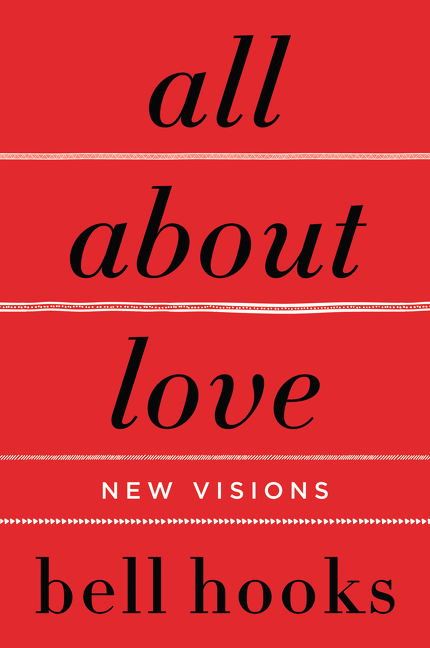 All About Love [electronic resource] : New Visions