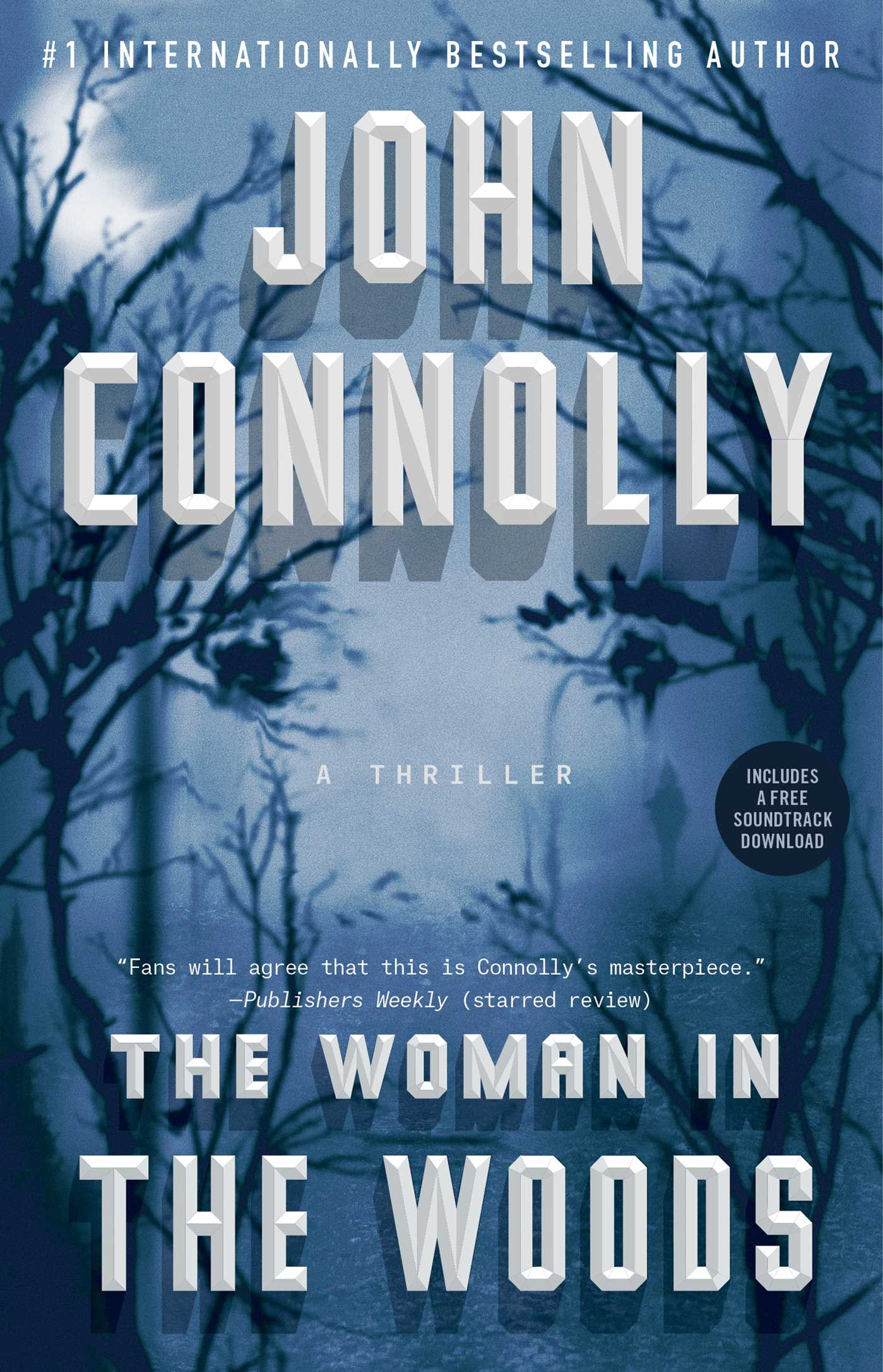 The Woman in the Woods A Thriller
