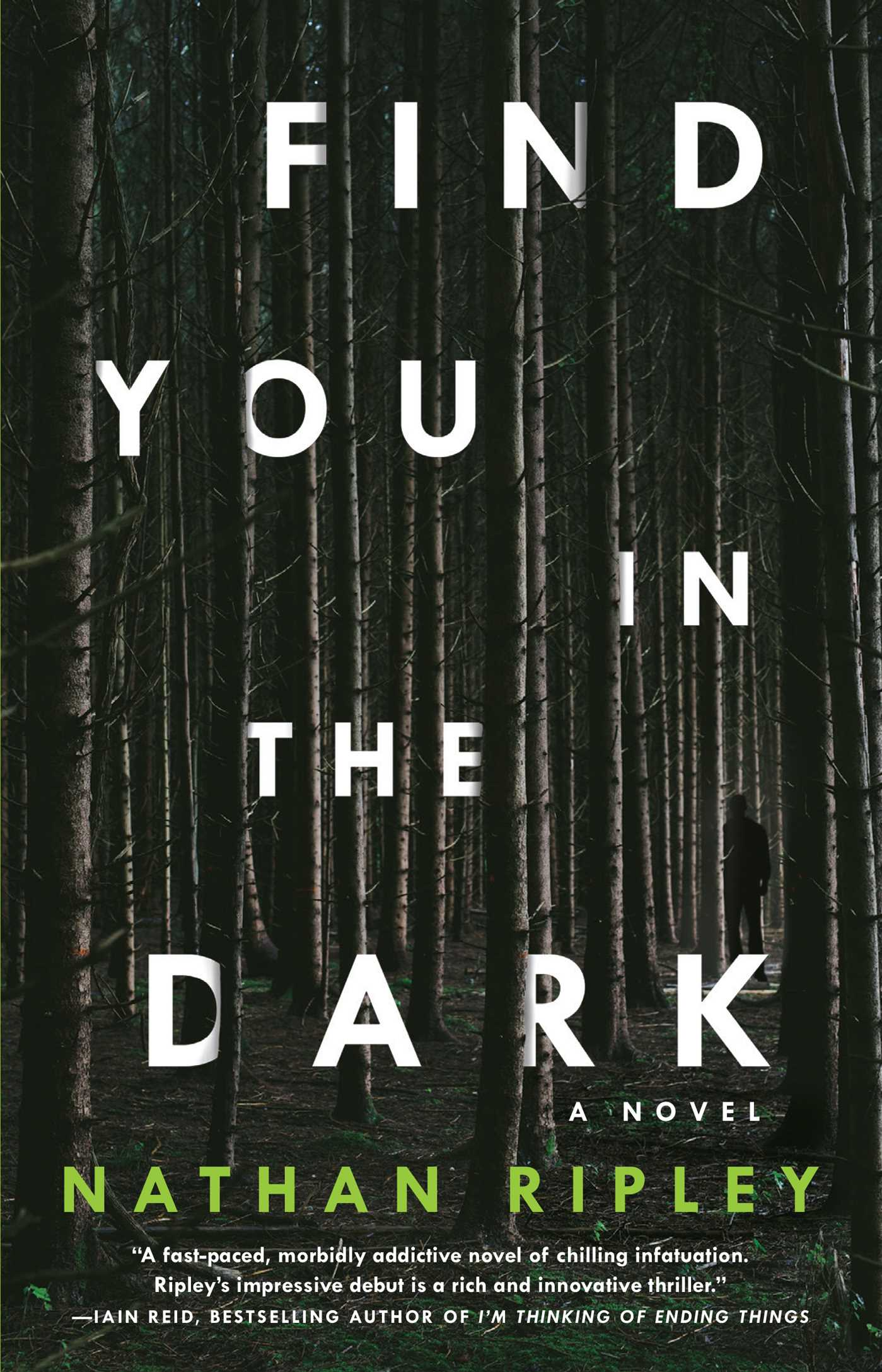 Find You in the Dark A Novel