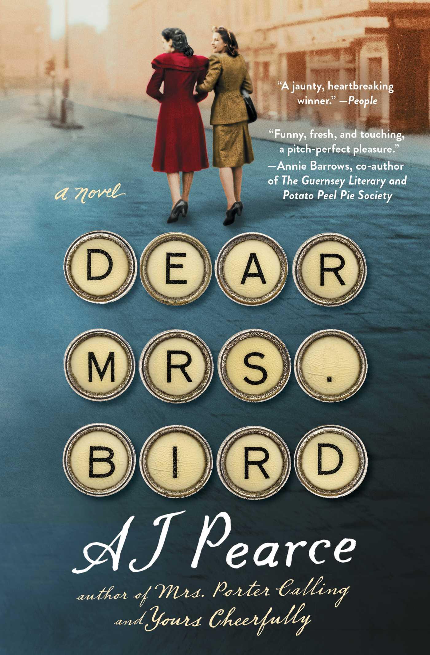 Dear Mrs. Bird A Novel