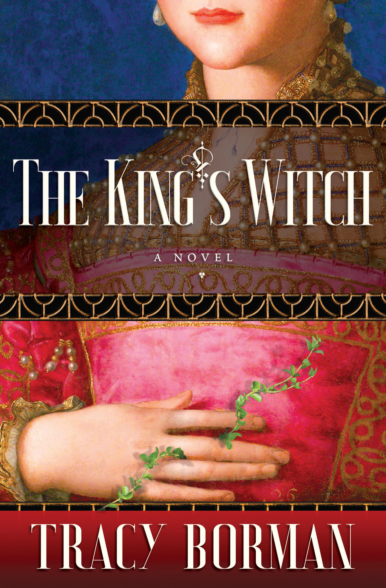 The King's Witch Frances Gorges historical trilogy, Book I