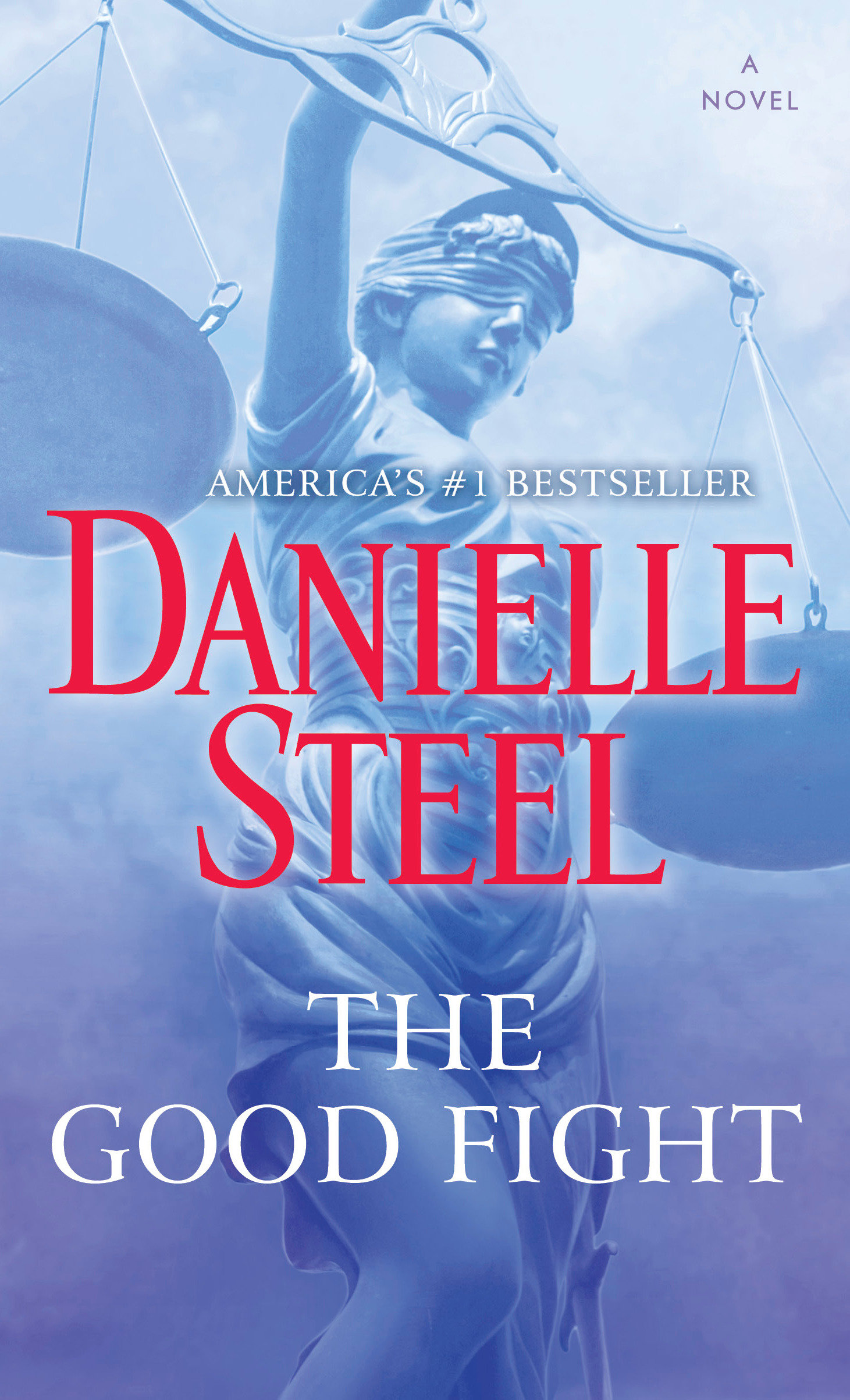 The Good Fight A Novel