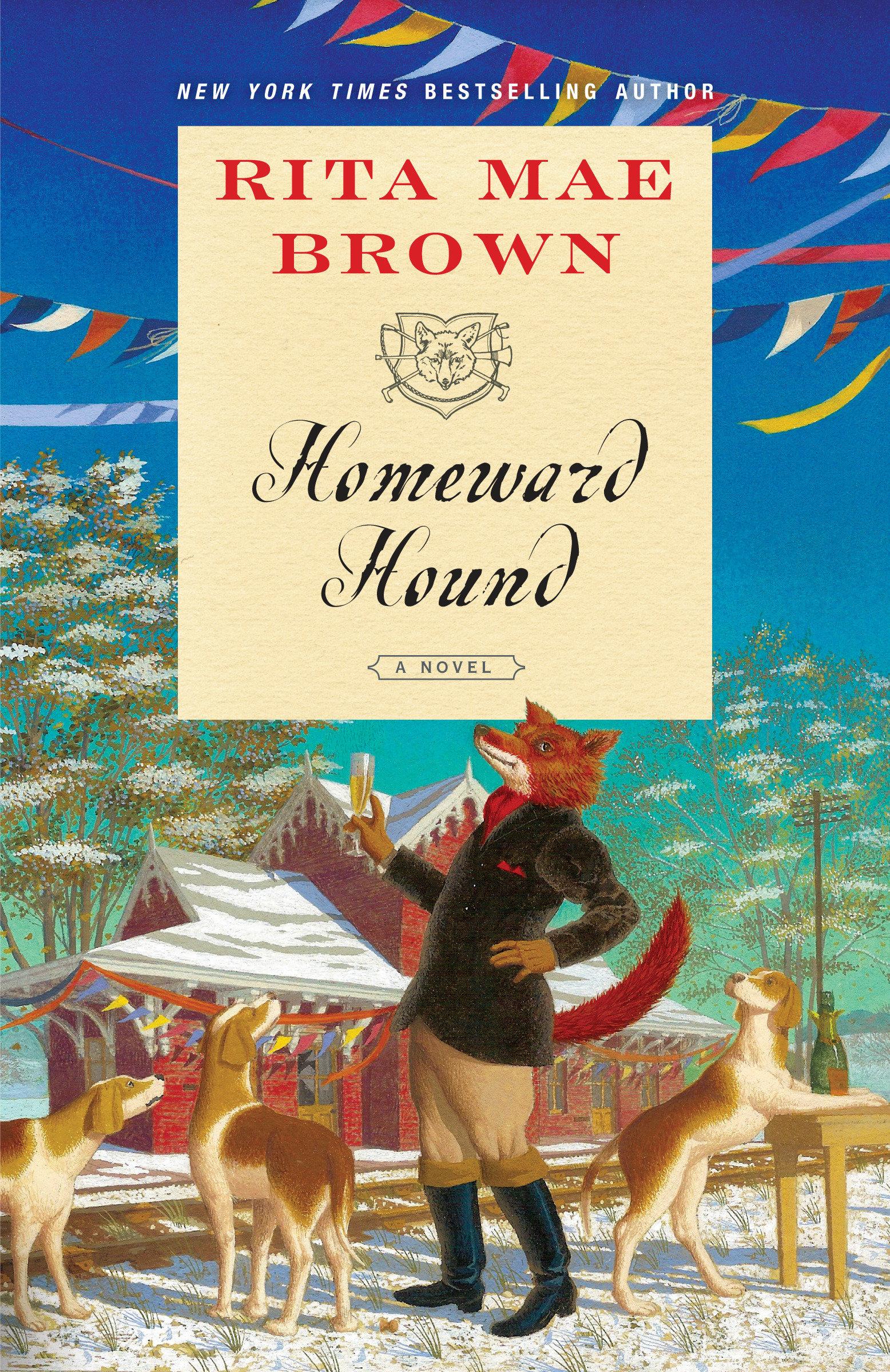 Homeward hound : a novel