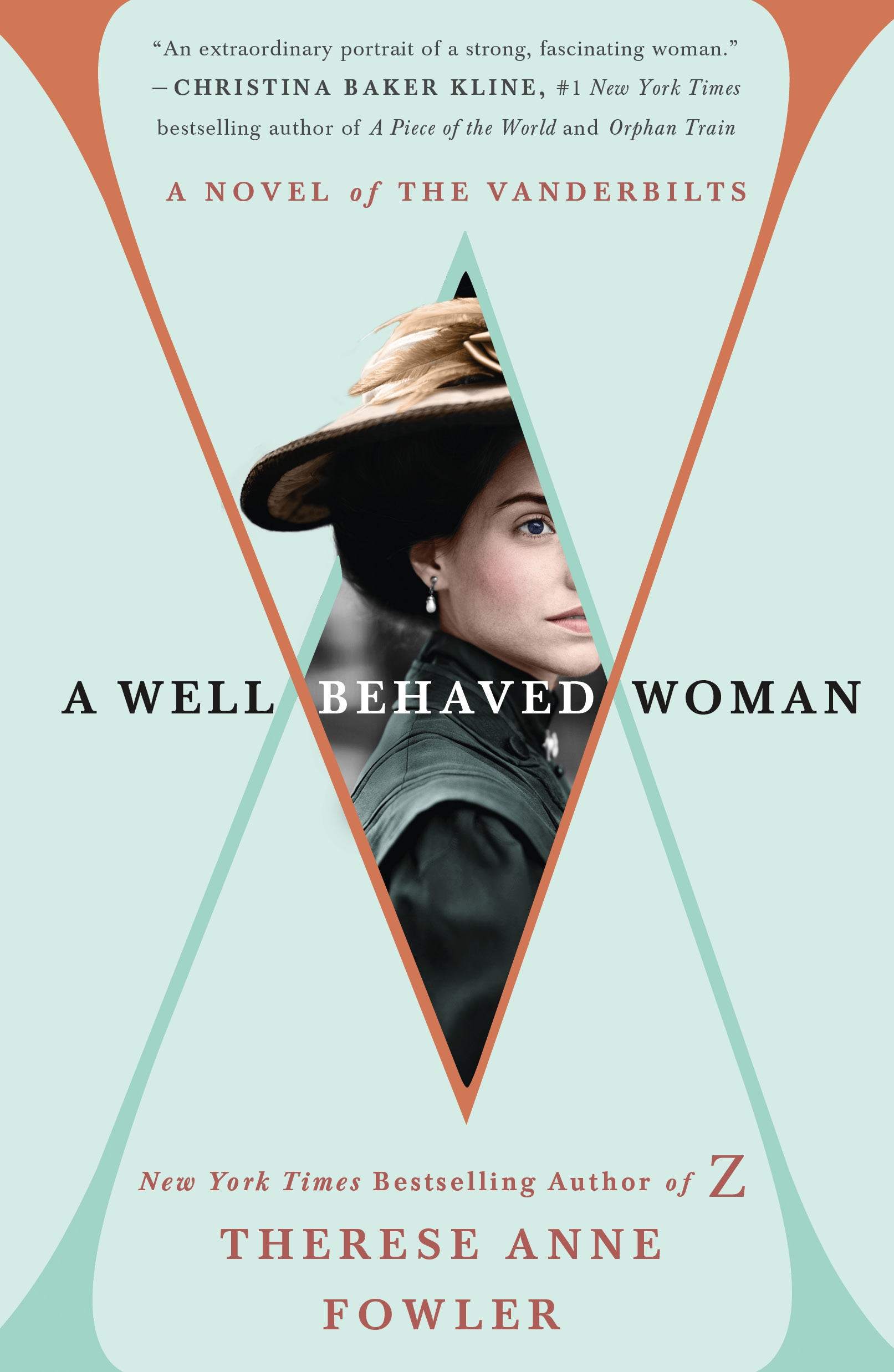 A Well-Behaved Woman A Novel of the Vanderbilts