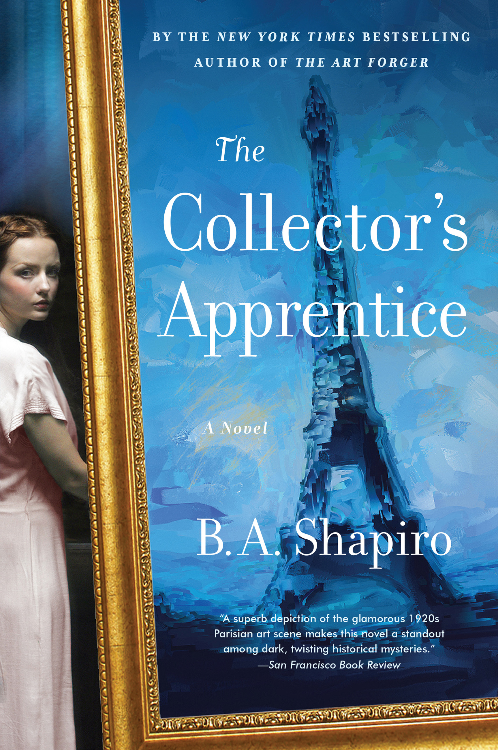 The Collector's Apprentice A Novel