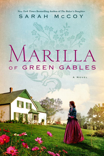 Marilla of Green Gables A Novel