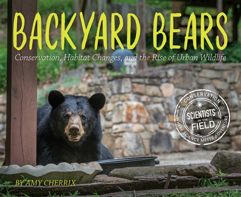 Backyard Bears Conservation, Habitat Changes, and the Rise of Urban Wildlife