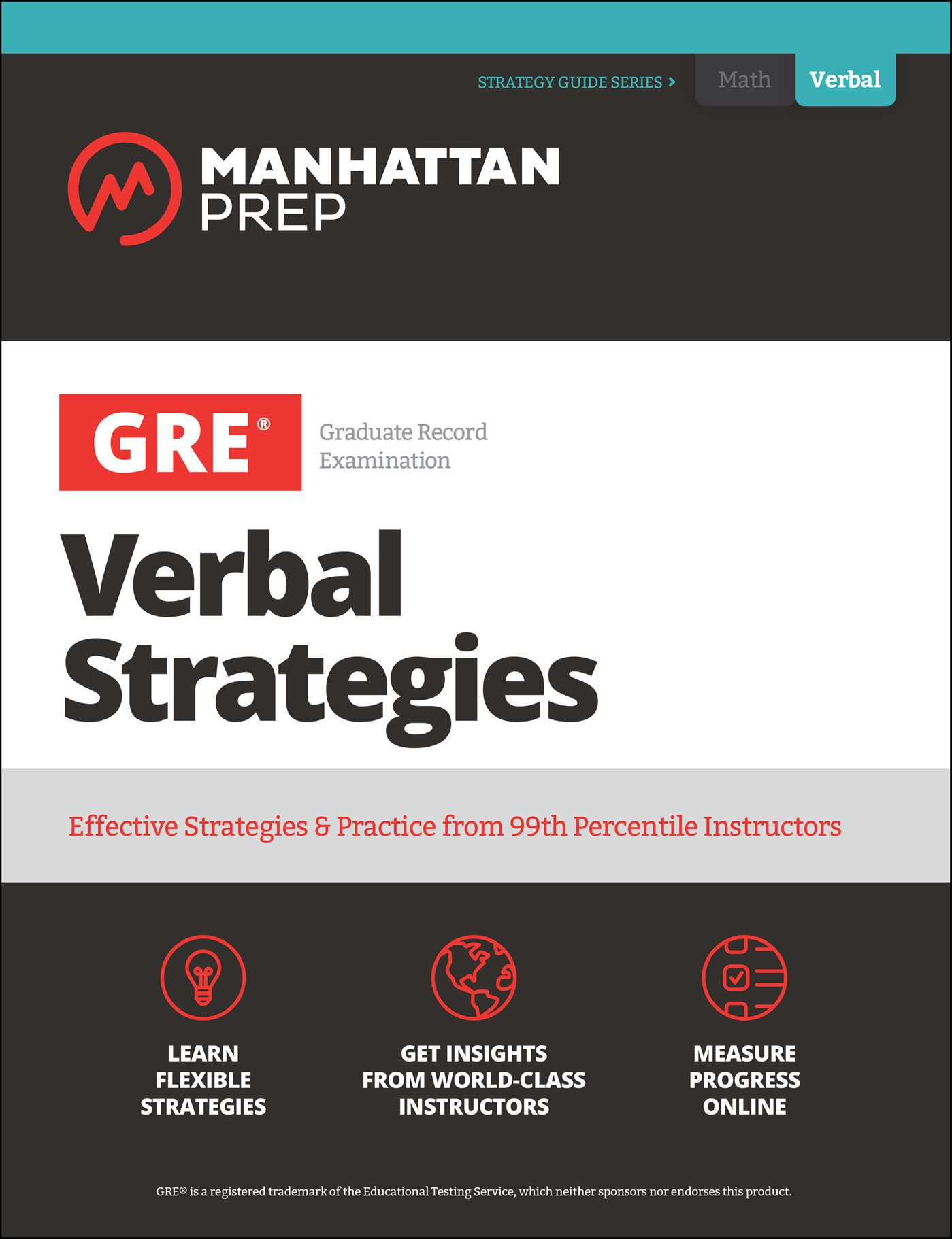 GRE Verbal Strategies Effective Strategies & Practice from 99th Percentile Instructors
