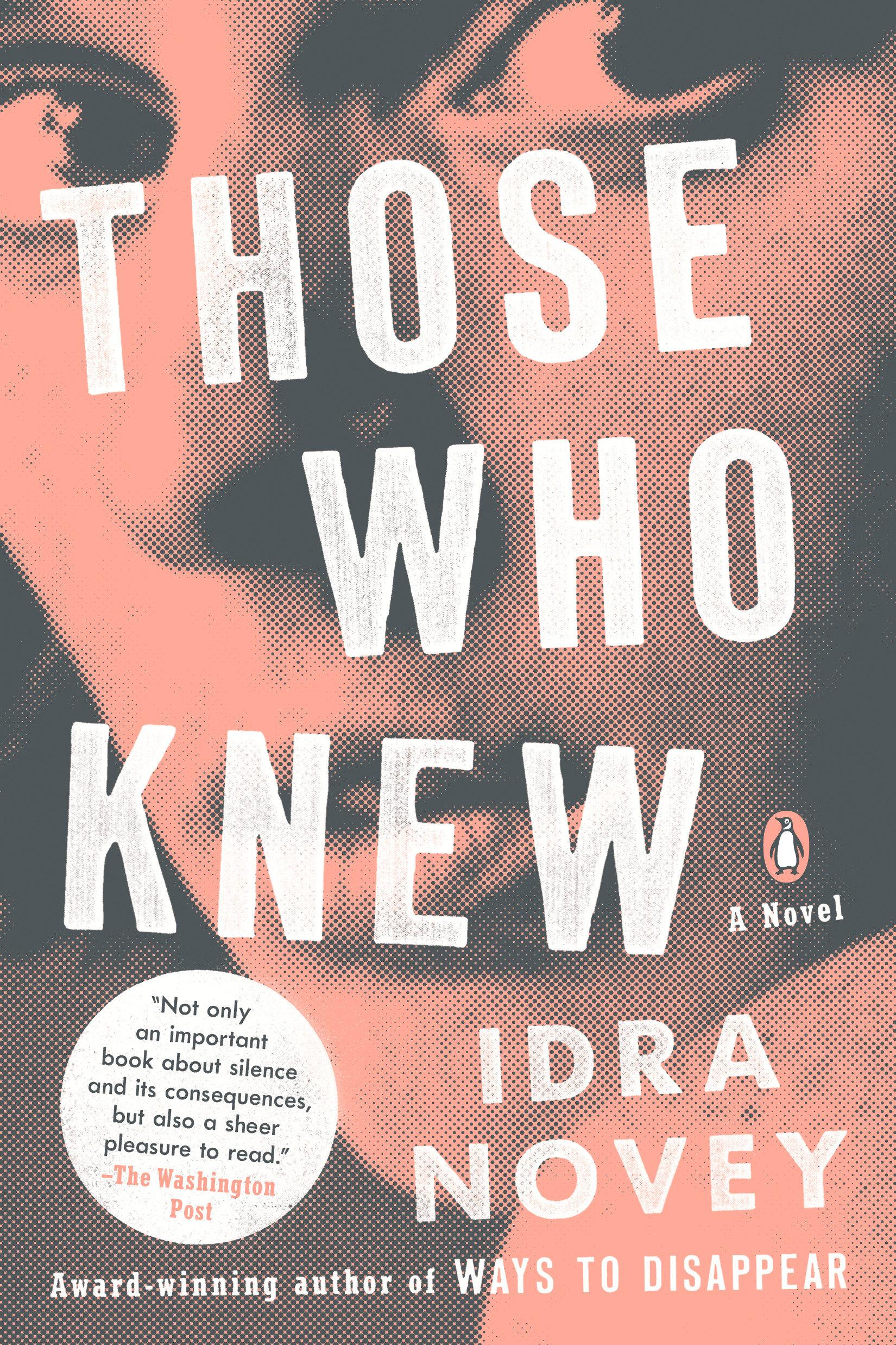Those Who Knew A Novel