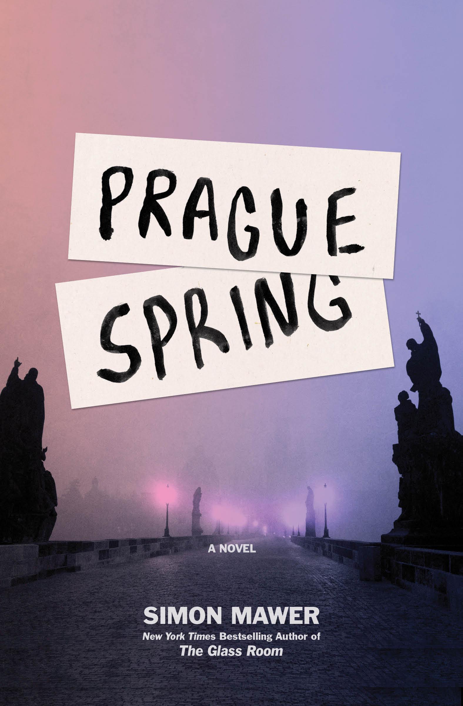 Prague Spring A Novel