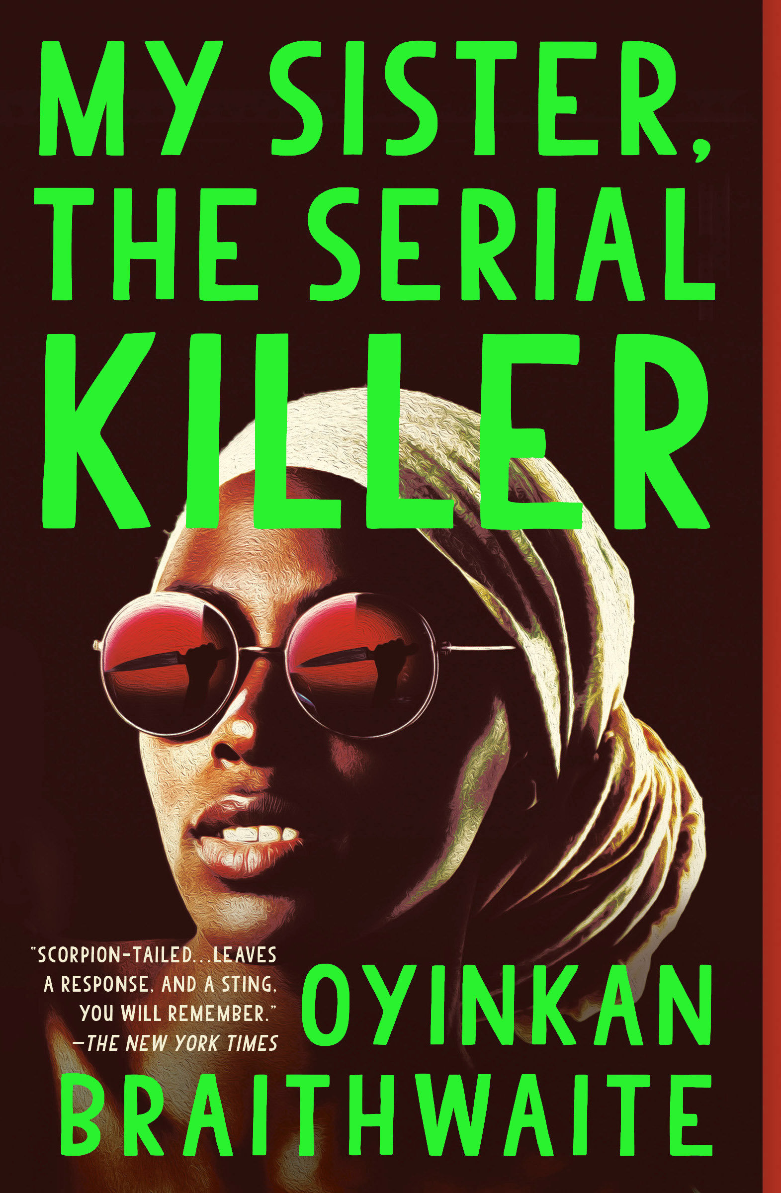 My Sister, the Serial Killer A Novel