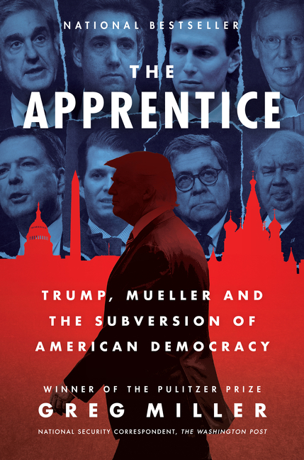 The Apprentice Trump, Russia and the Subversion of American Democracy