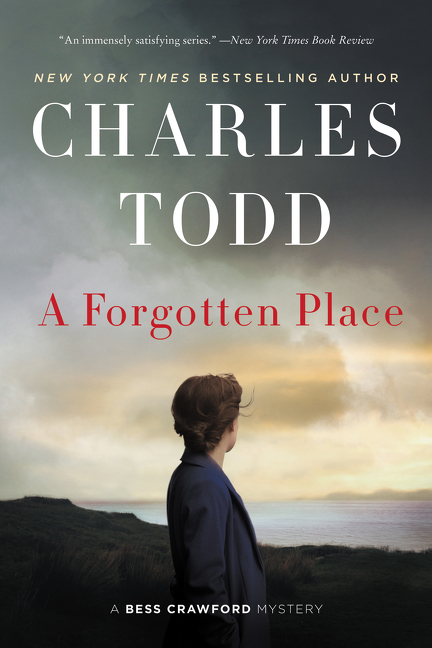 A forgotten place : a Bess Crawford mystery
