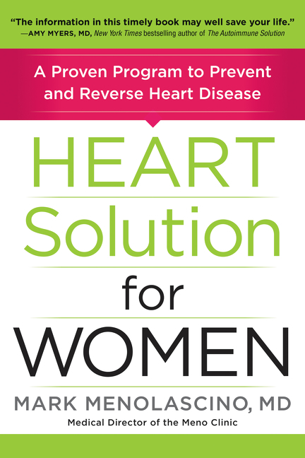 Heart Solution for Women A Proven Program to Prevent and Reverse Heart Disease