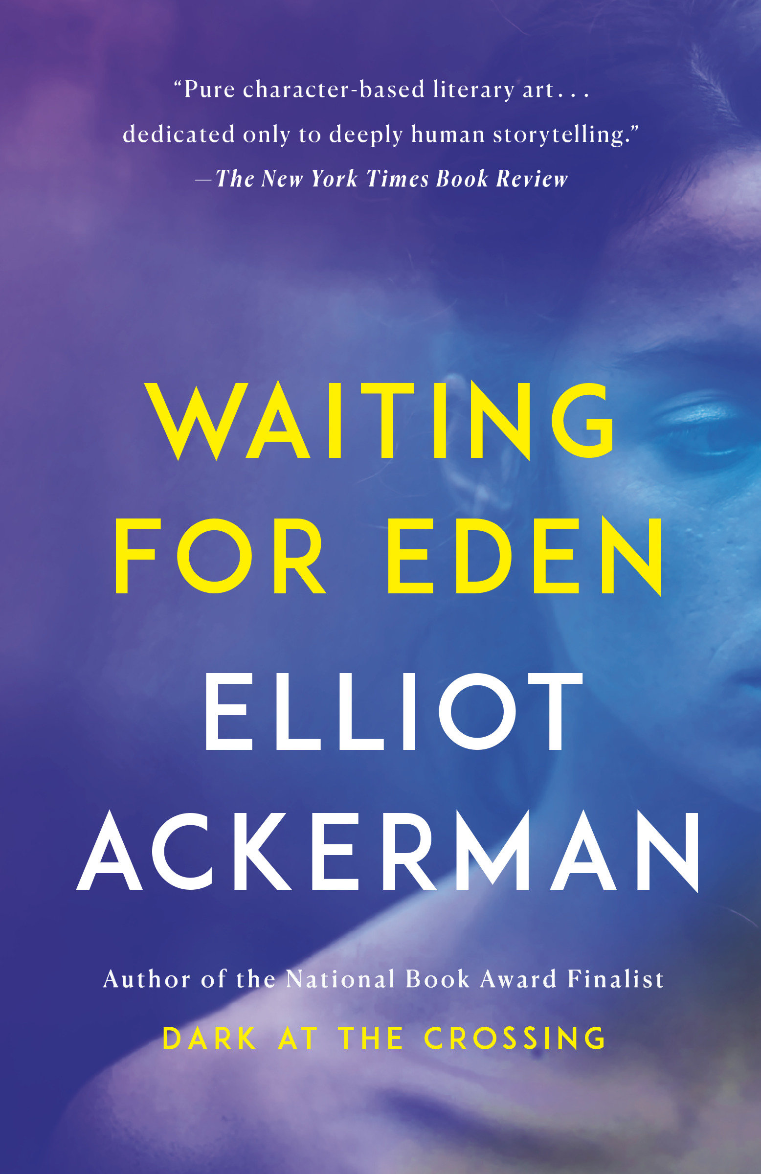 Waiting for Eden A novel