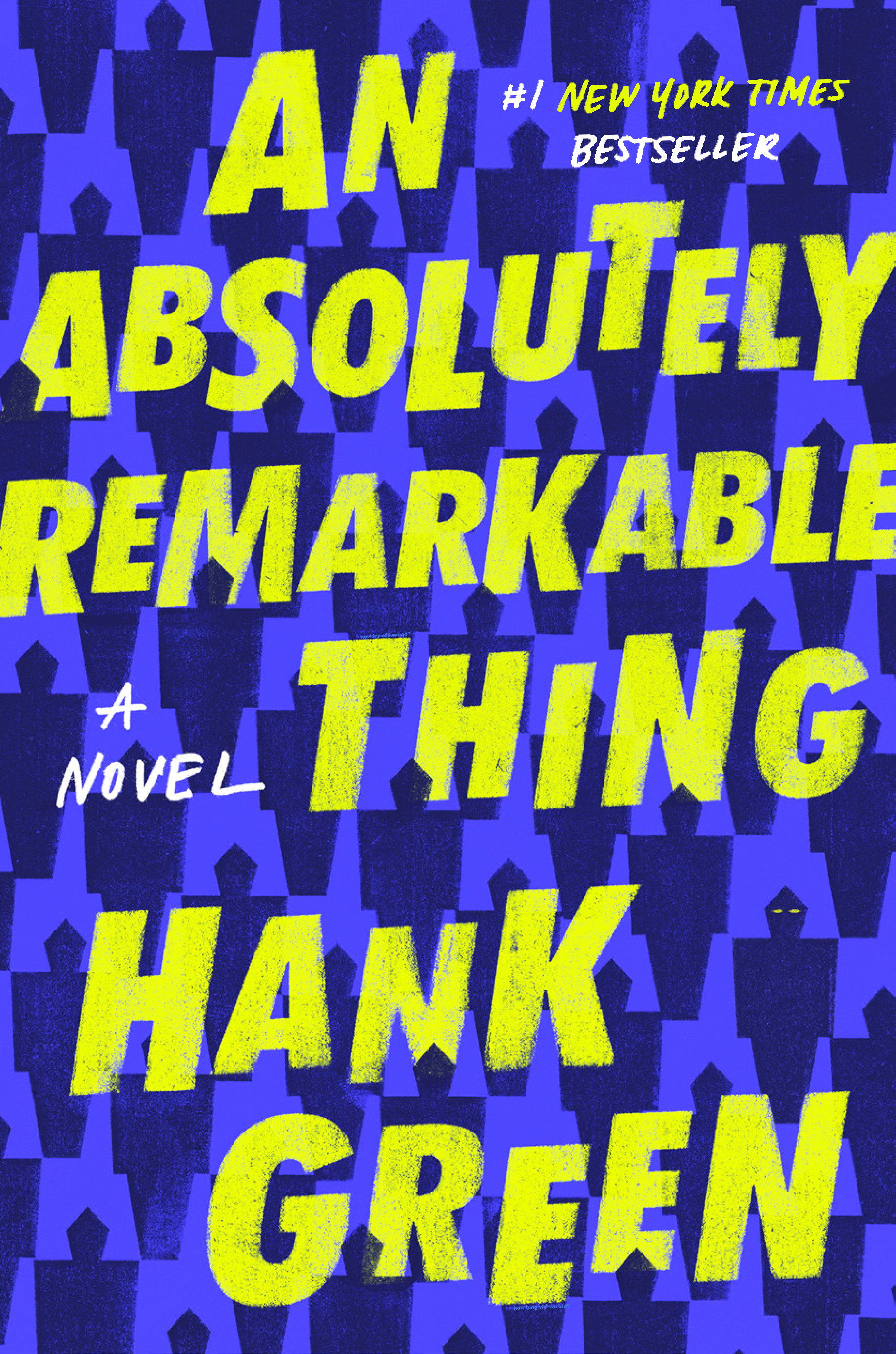 An Absolutely Remarkable Thing A Novel
