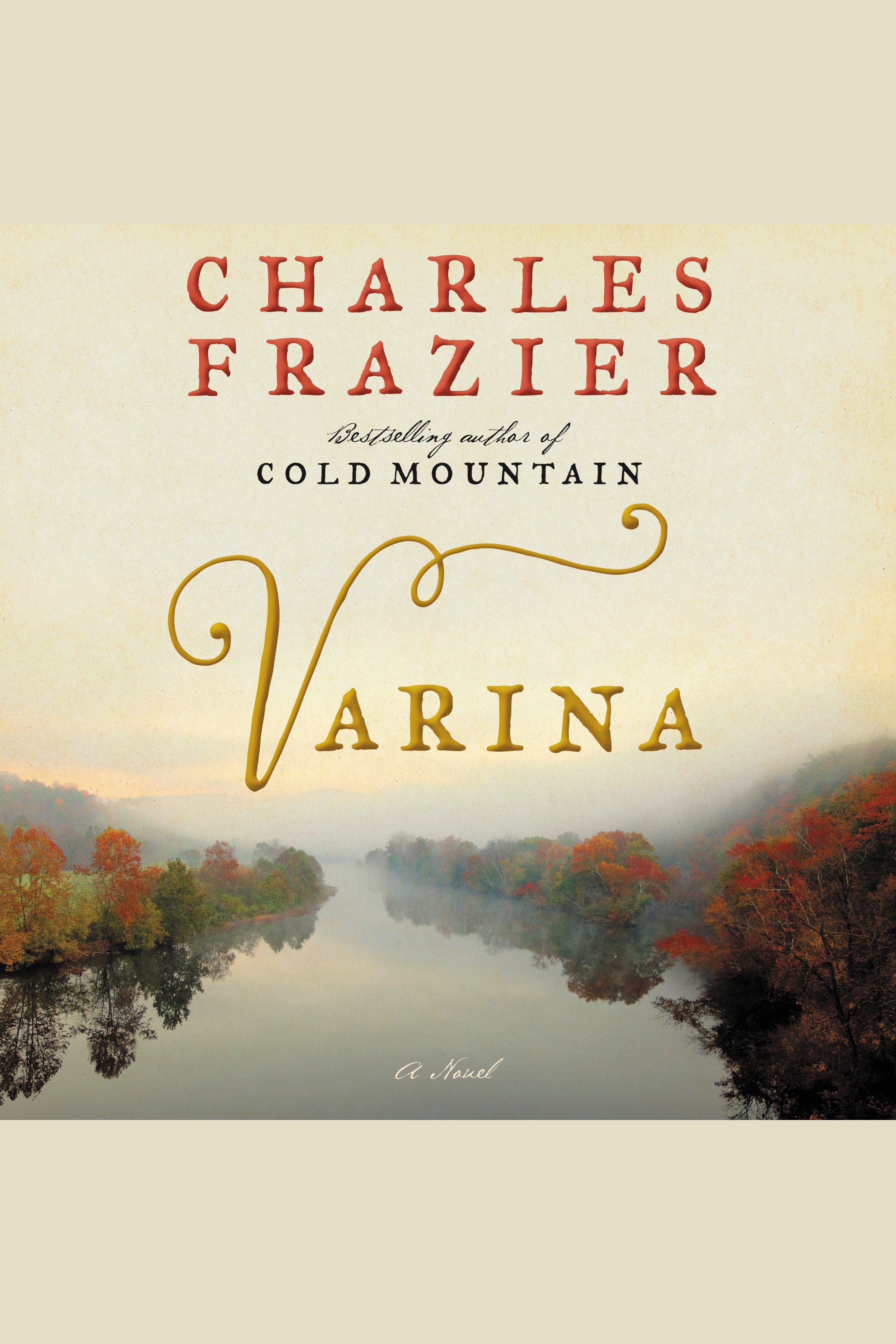 Varina [EAUDIOBOOK]: A Novel