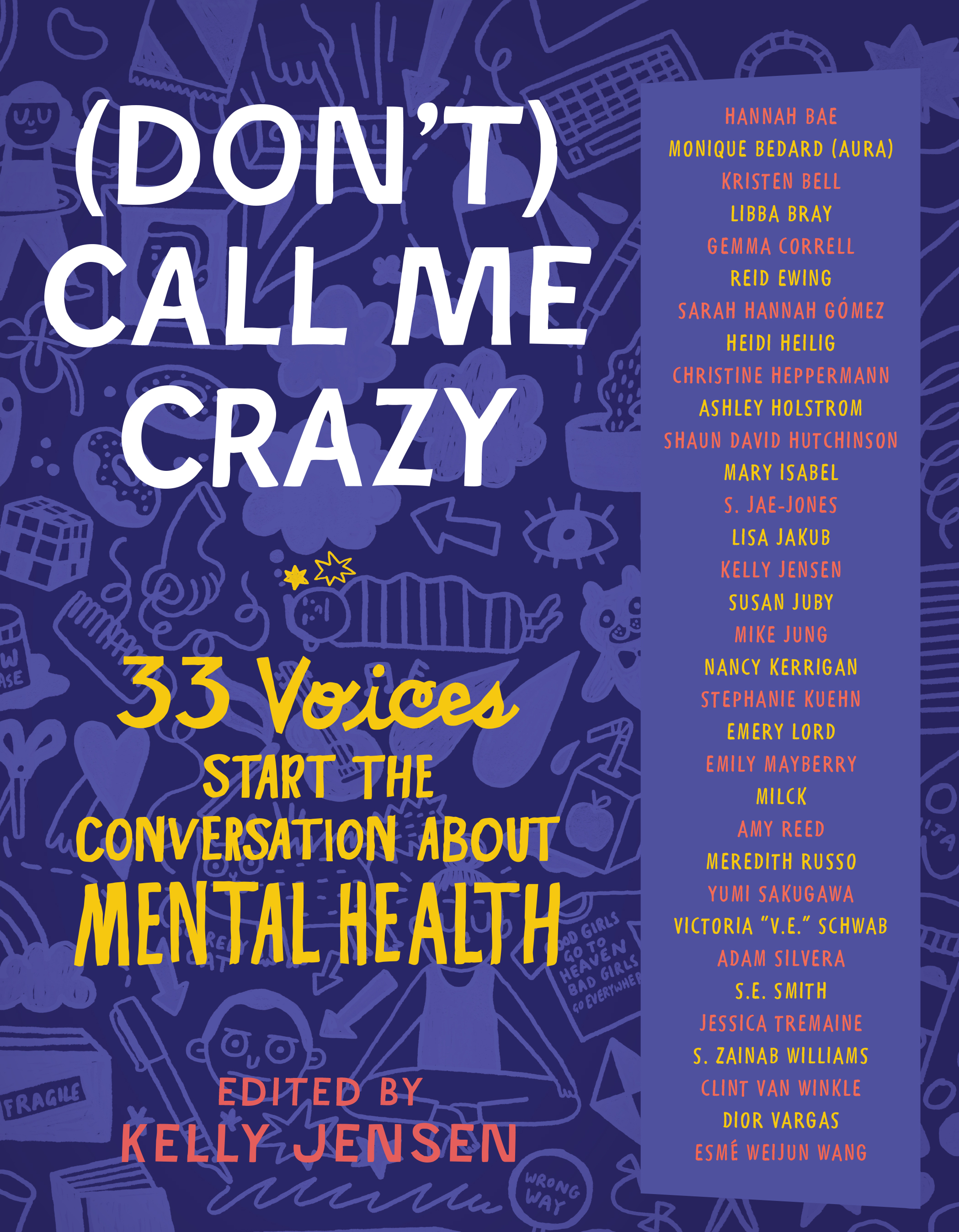 (Don't) Call Me Crazy 33 Voices Start the Conversation about Mental Health
